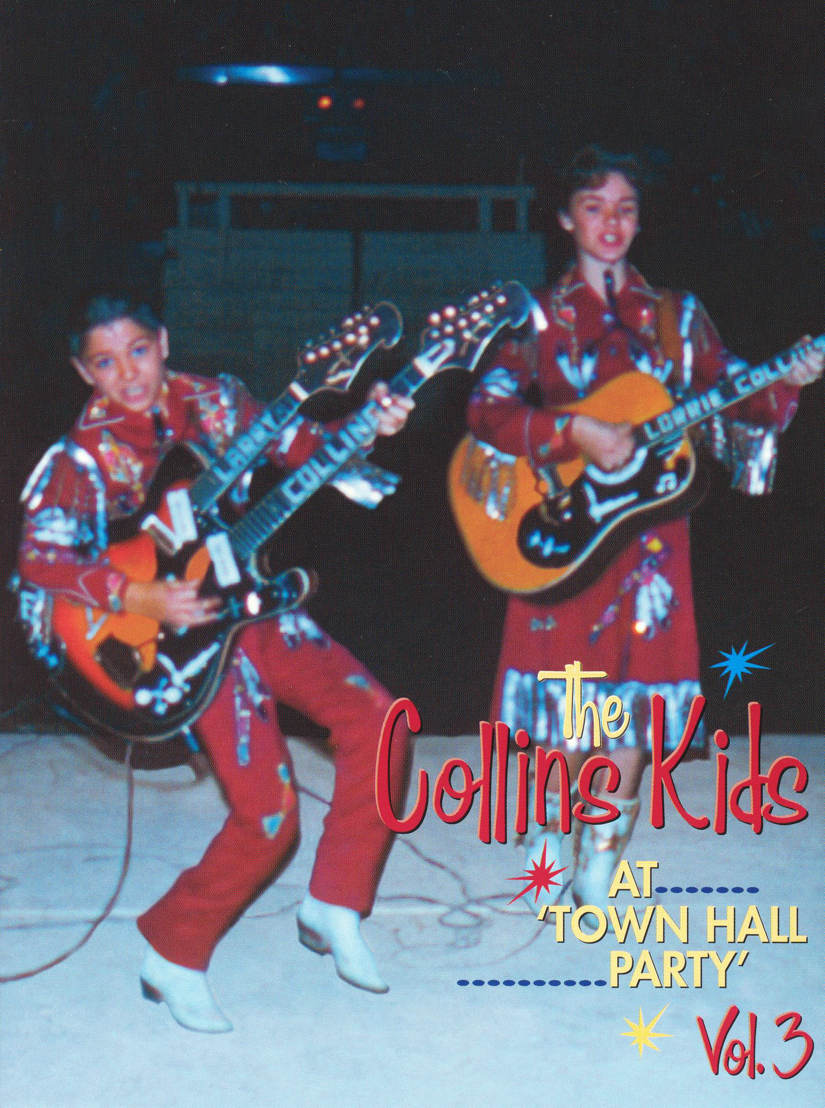 The Collins Kids At Town Hall Party, Vol. 3