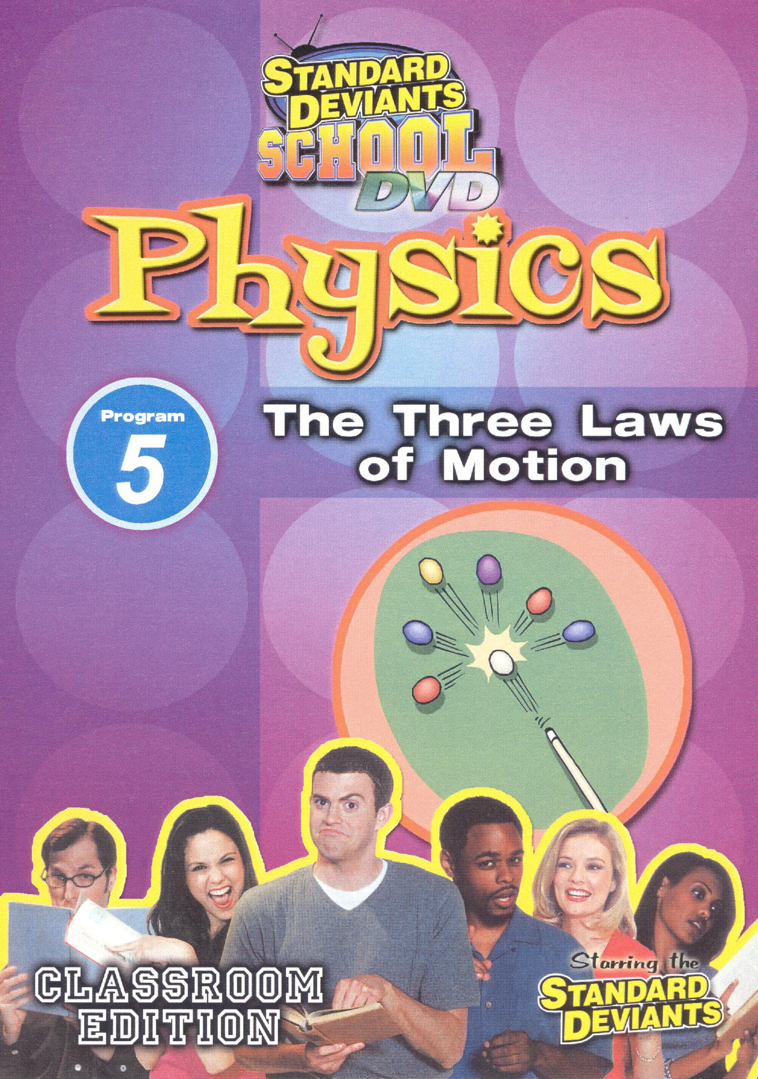Standard Deviants School: Physics, Program 5 - The Three Laws of Motion