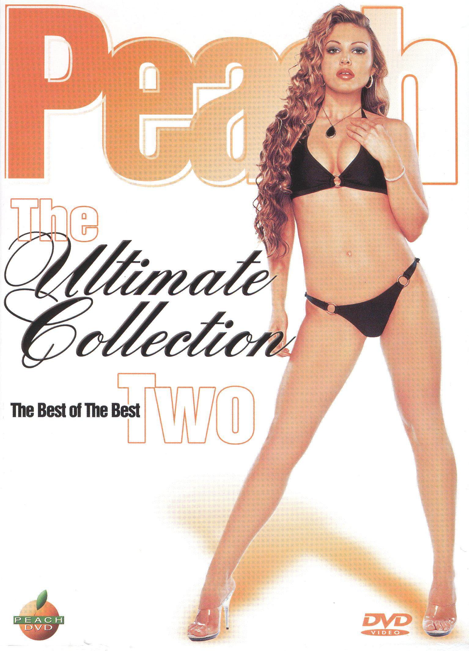 Peach: The Ultimate Collection Two - The Best of the Best