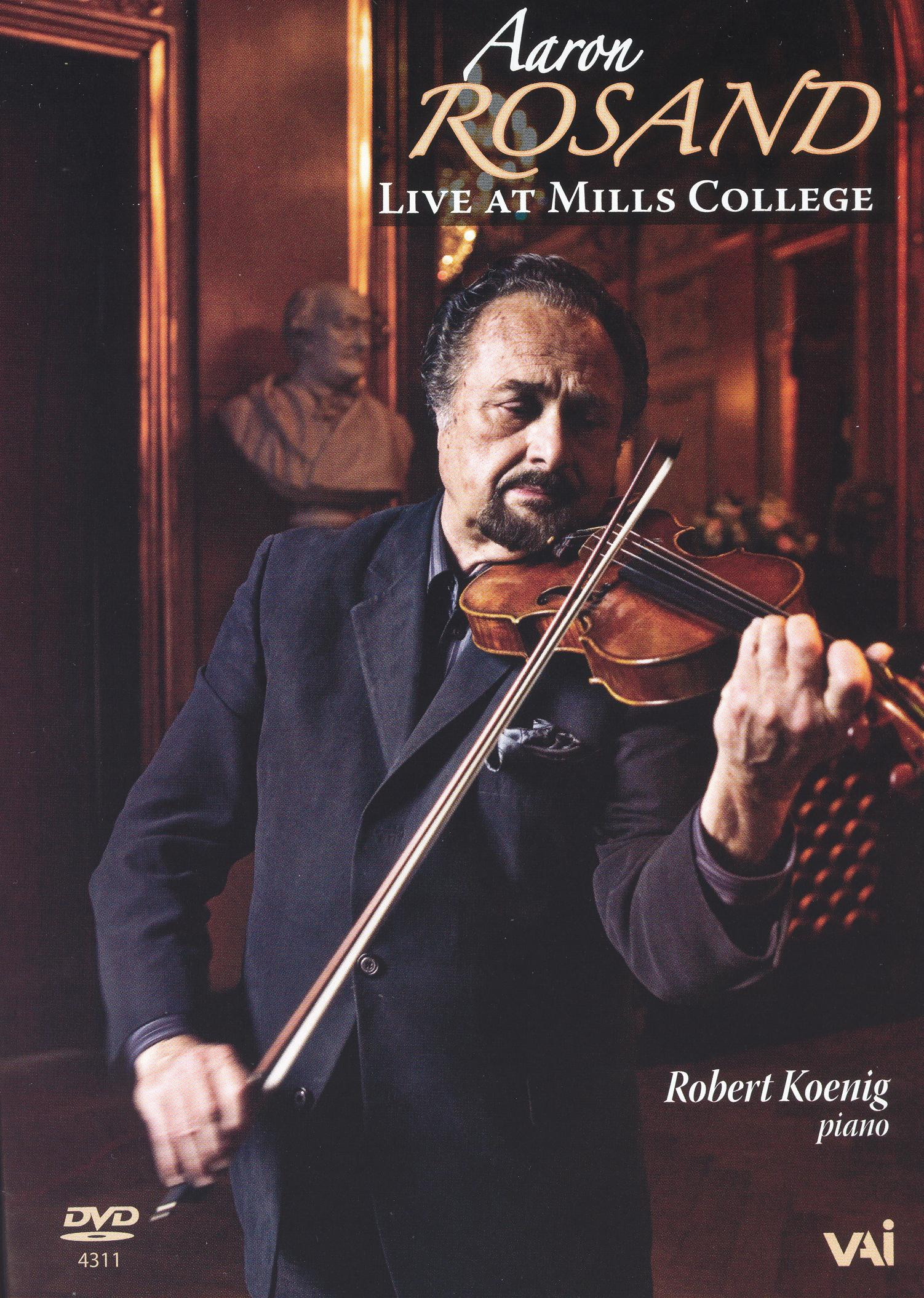 Aaron Rosand: Live at Mills College