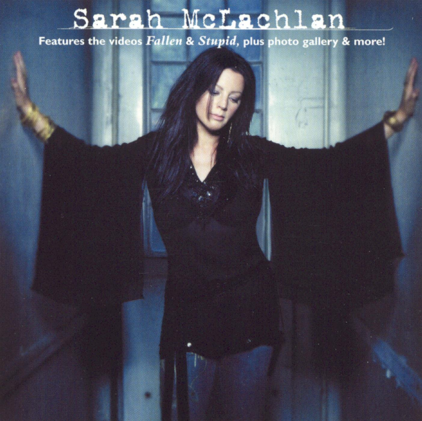 Sarah McLachlan: Fallen/Stupid
