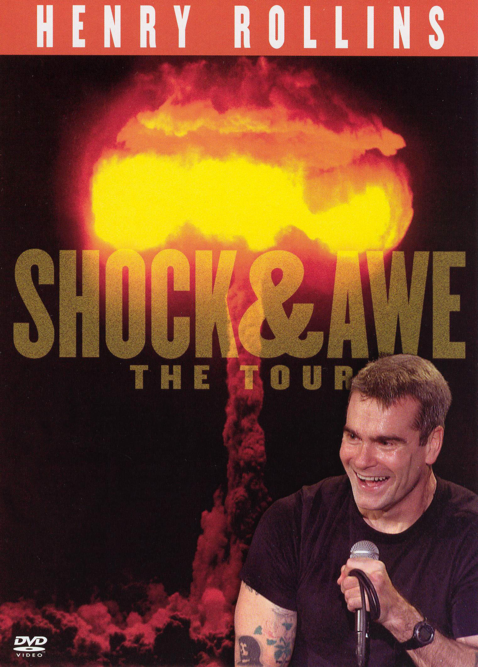 Henry Rollins: Shock & Awe - The Tour