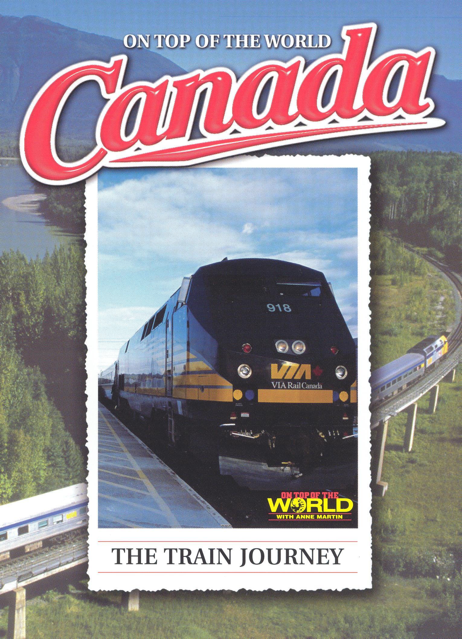 Canada: The Train Journey