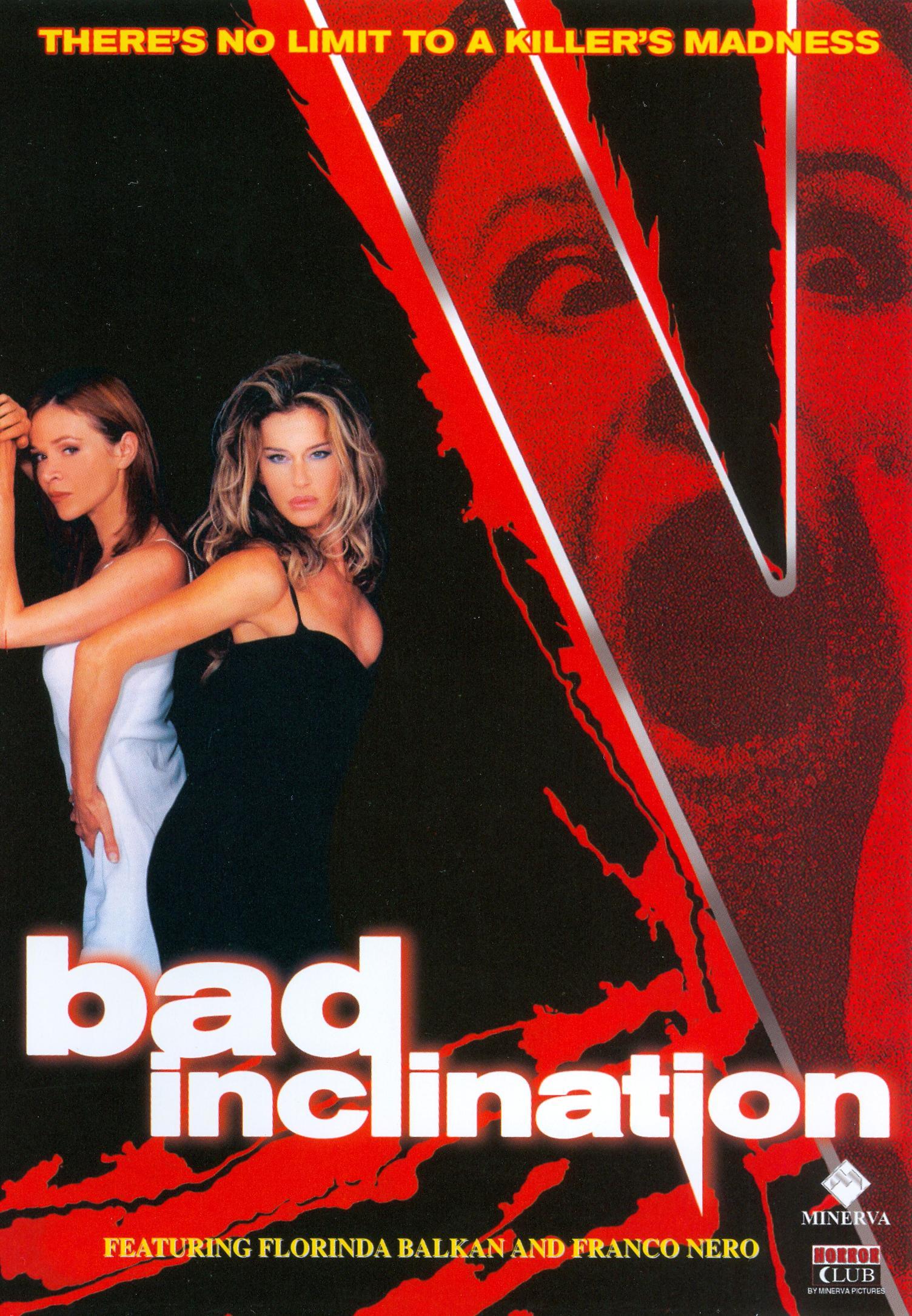 Bad Inclination