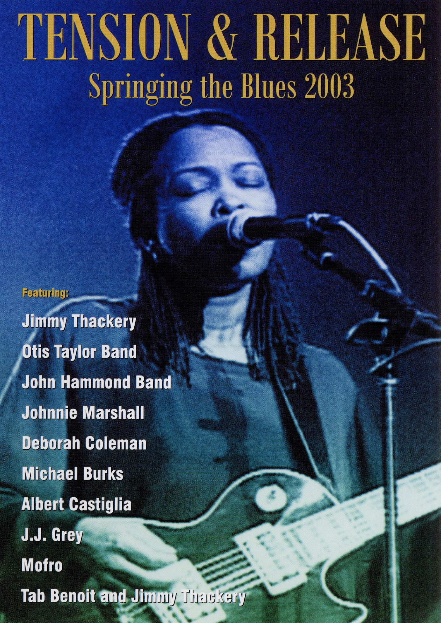 Tension & Release: Springing the Blues 2003