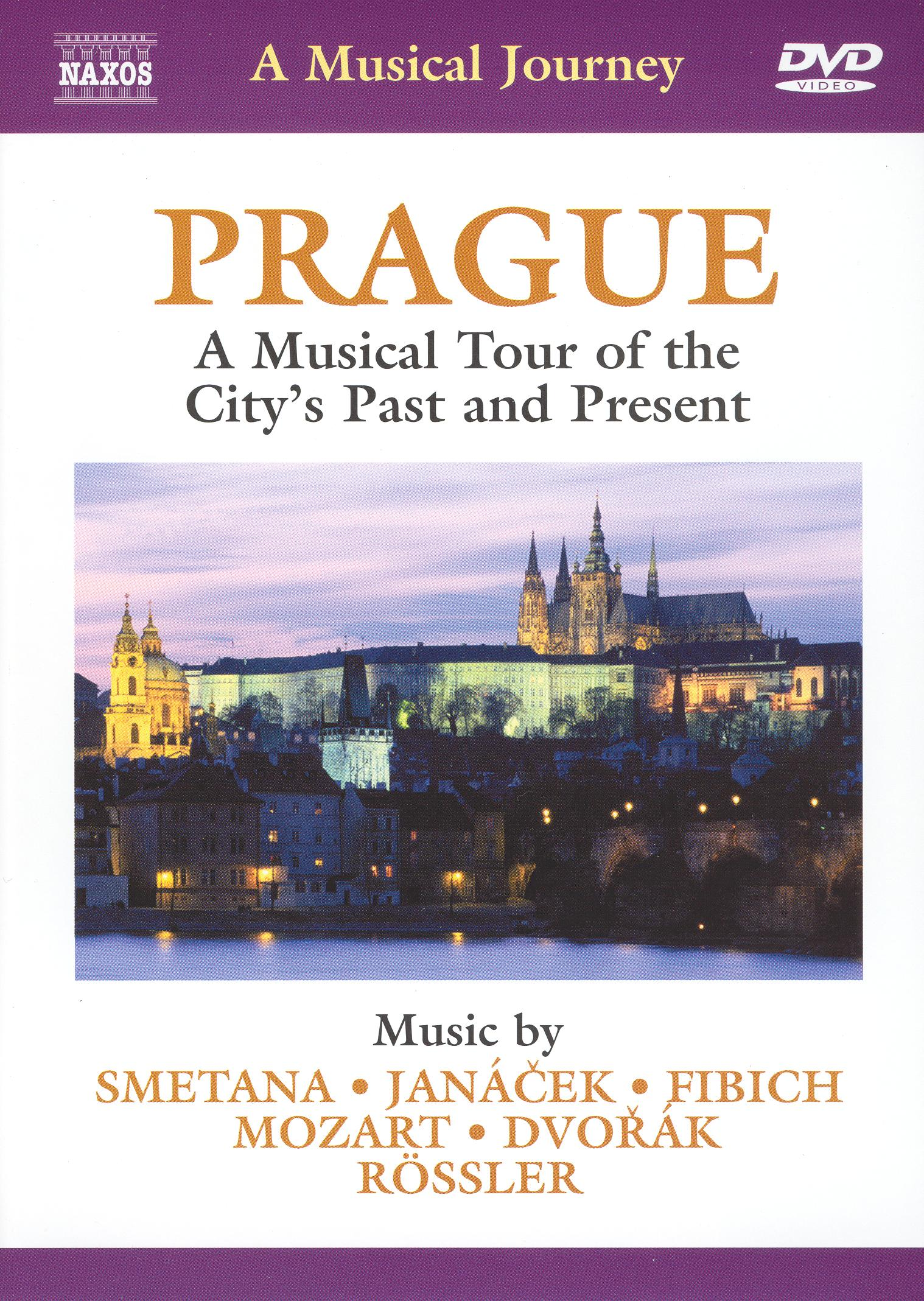 Prague: A Musical Tour of the City's Past and Present