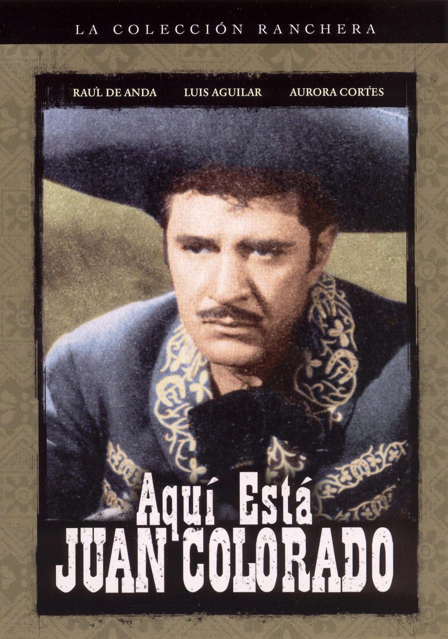 Aquí Está Juan Colorado