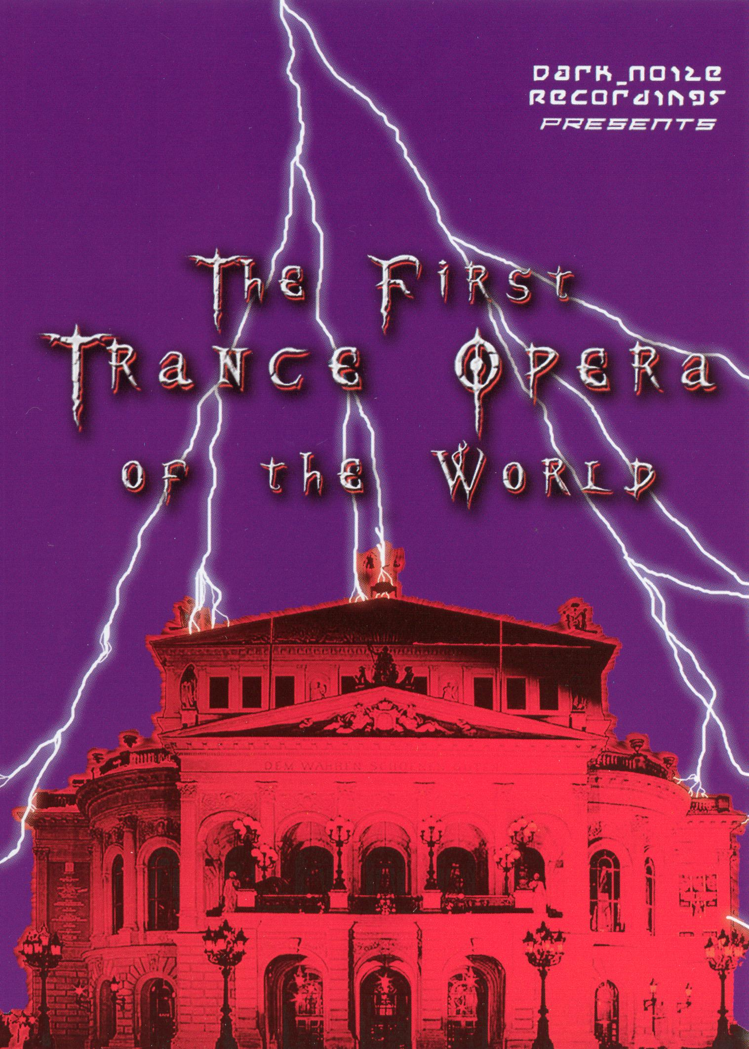 Trance Vision: The First Trance Opera of the World