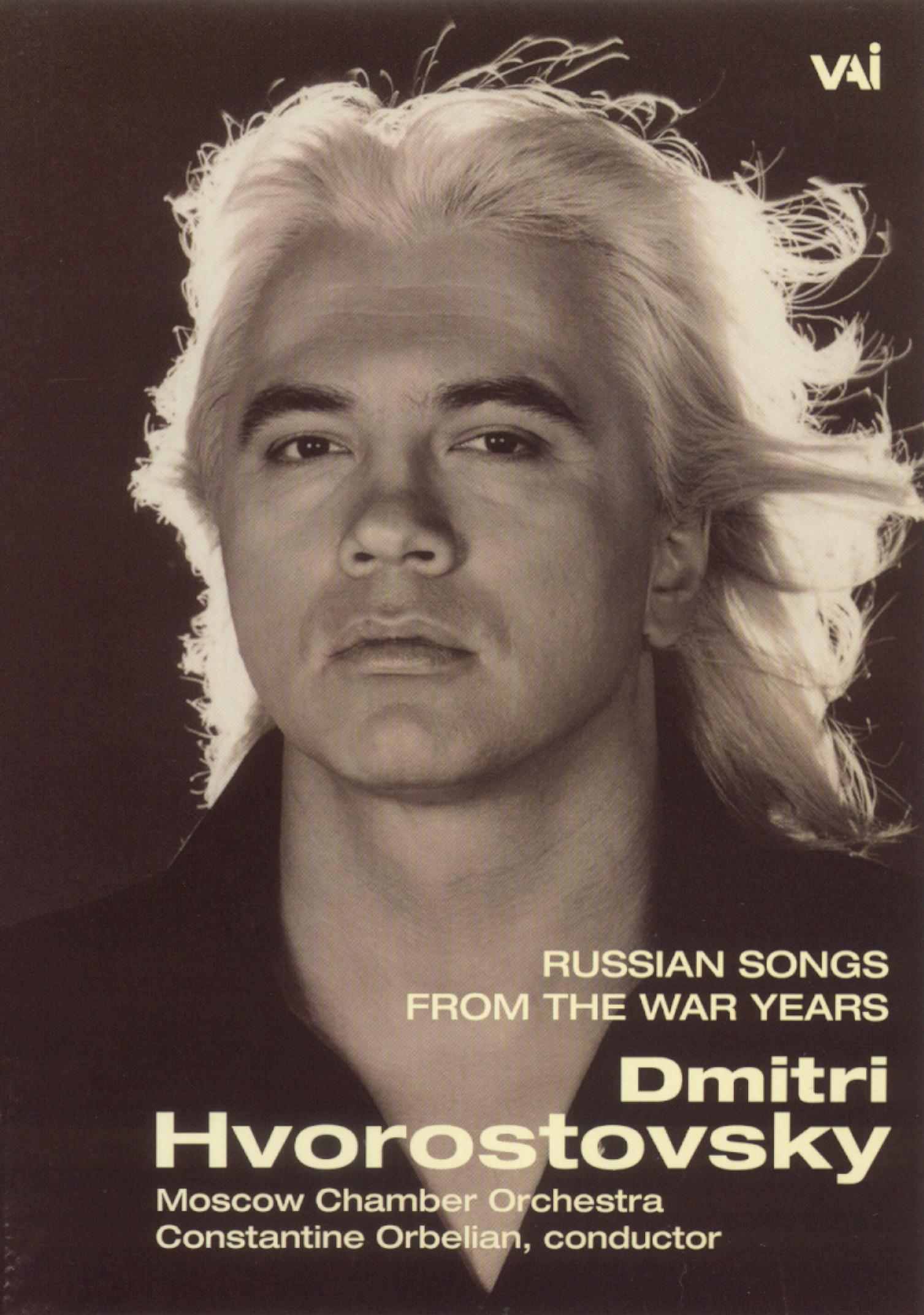 Dmitri Hvorostovsky: Russian Songs From the War Years