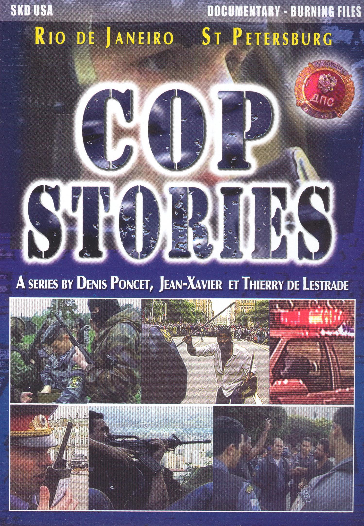 Cop Stories: Rio De Janeiro - St. Petersburg
