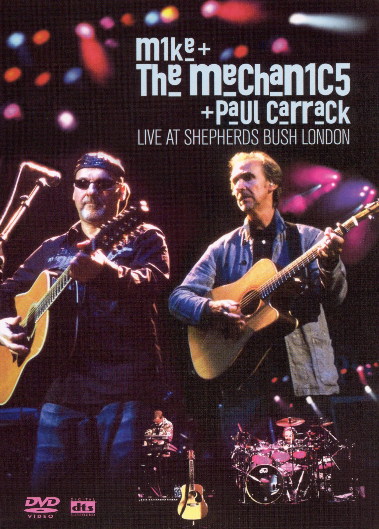 Mike + the Mechanics + Paul Carrack: Live at Shepherds Bush London
