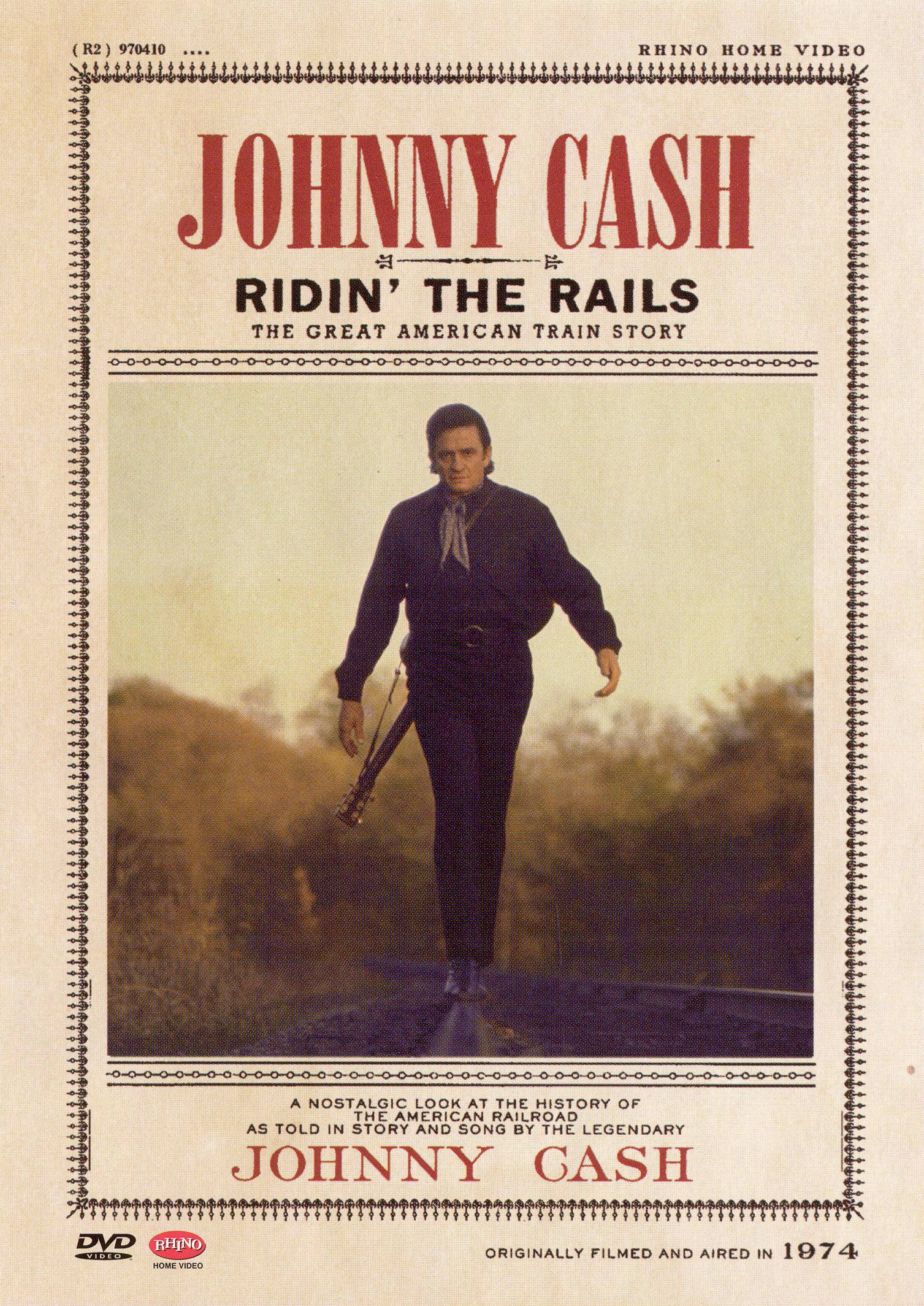 Johnny Cash: Ridin' the Rails