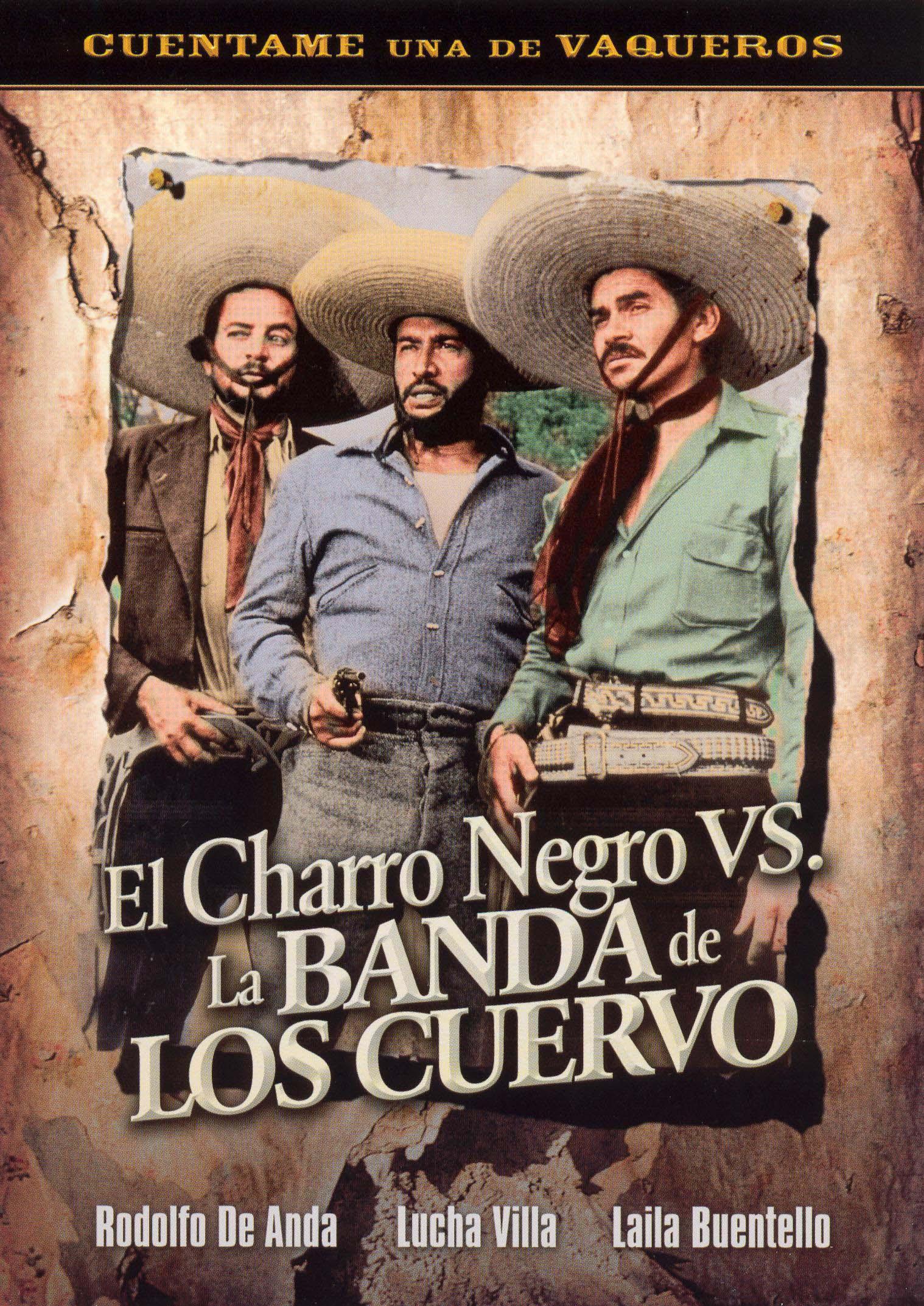 El Charro Negro Vs La Banda De Los Cuervos