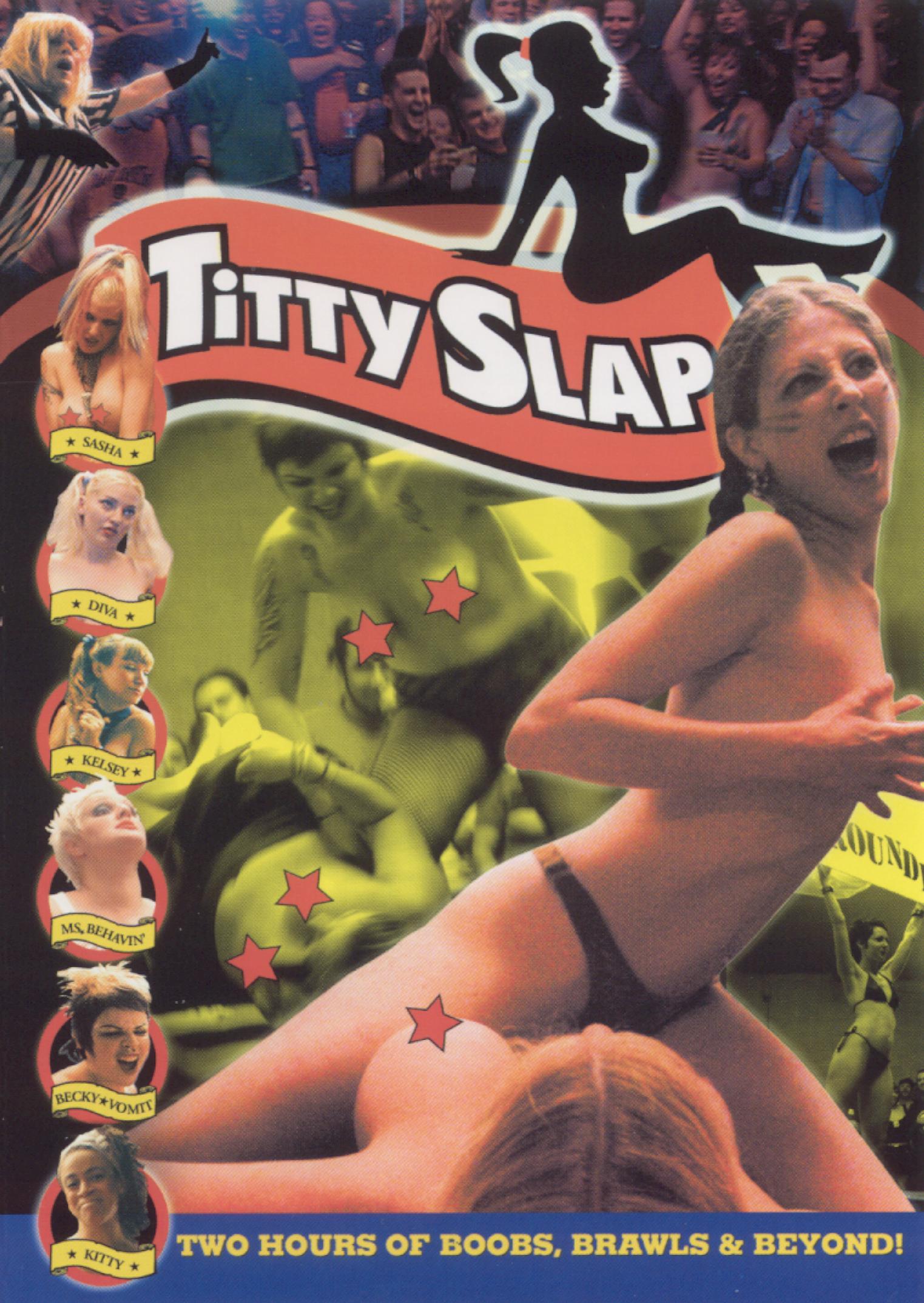Titty Slap: The Ultimate Bitch Fight