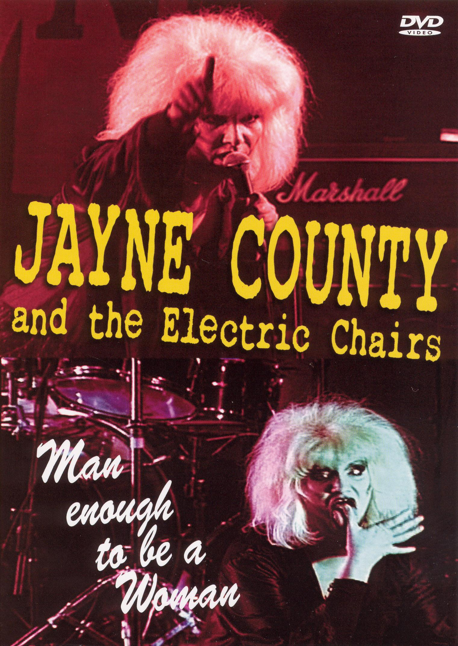 Jane County and the Electric Chairs: Man Enough To Be a Woman