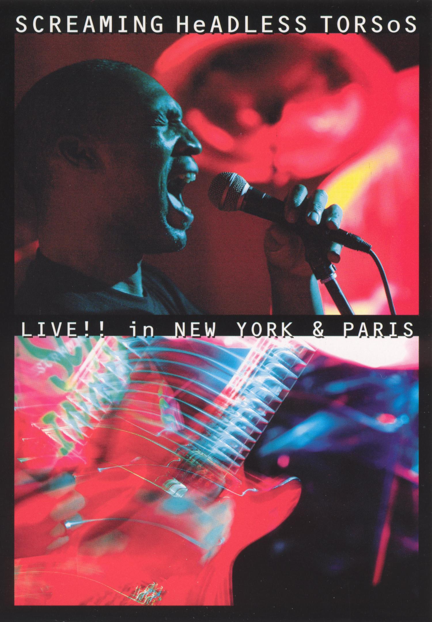 Screaming Headless Torsos: Live in New York and Paris