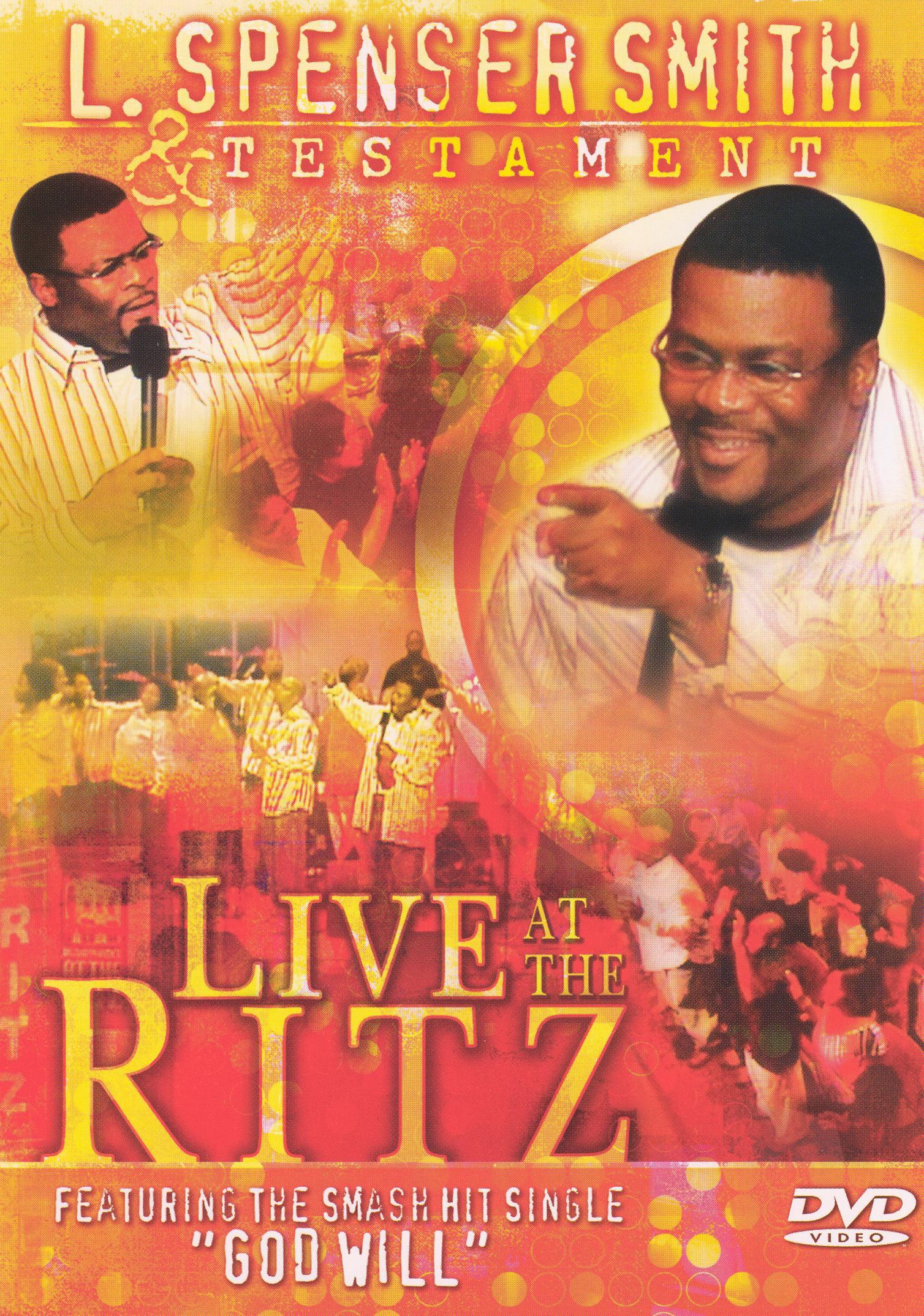 L. Spenser Smith: Live At the Ritz