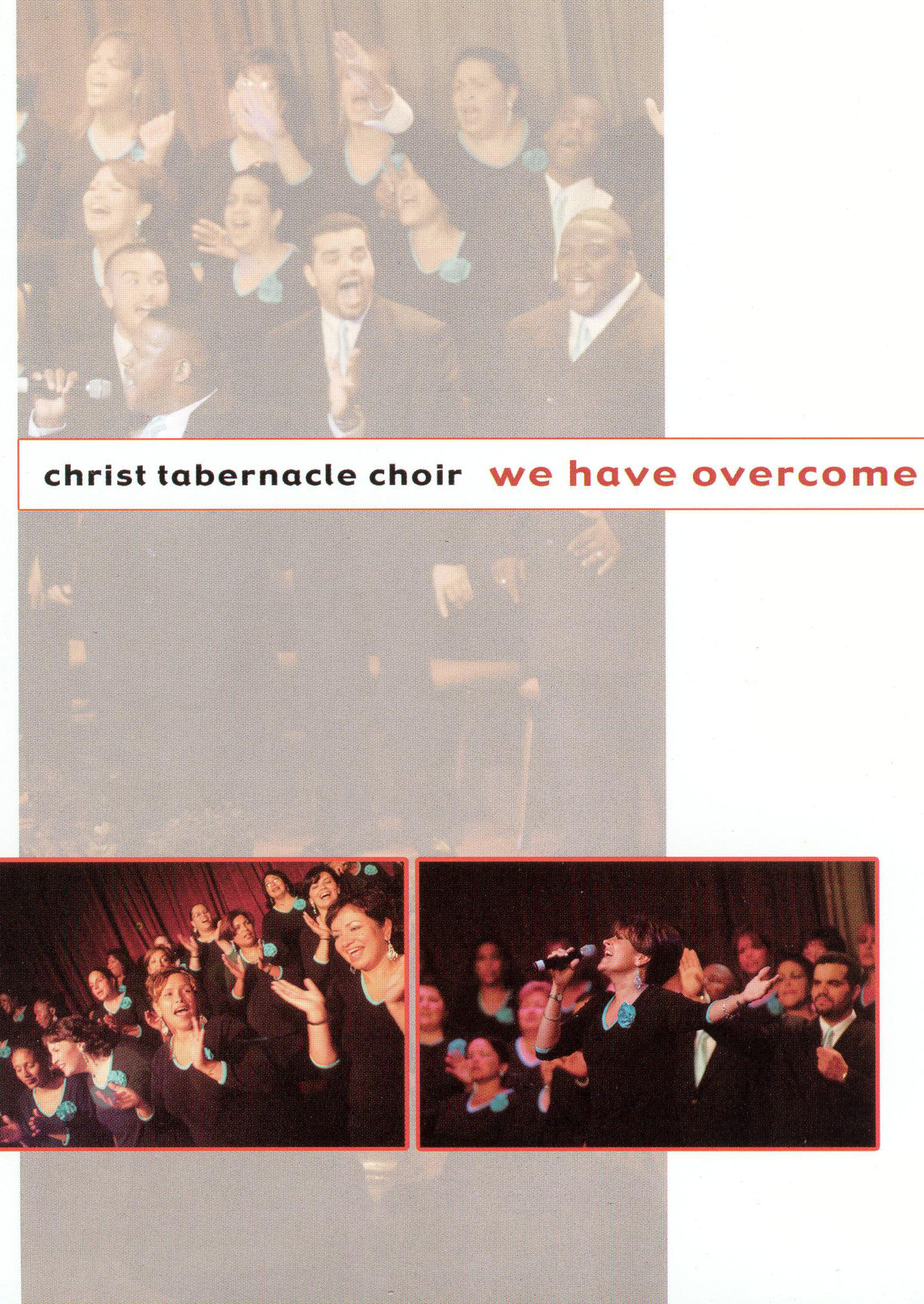 Christ Tabernacle: We Have Overcome