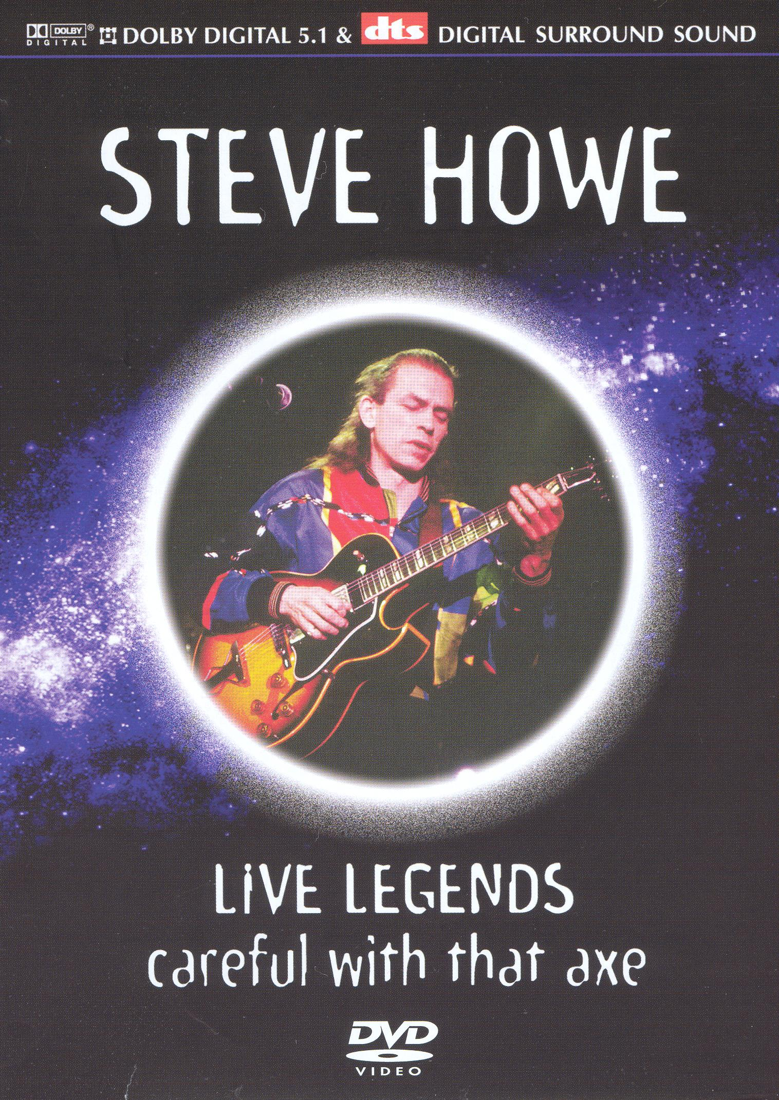 Steve Howe: Careful With That Axe - Live Legends
