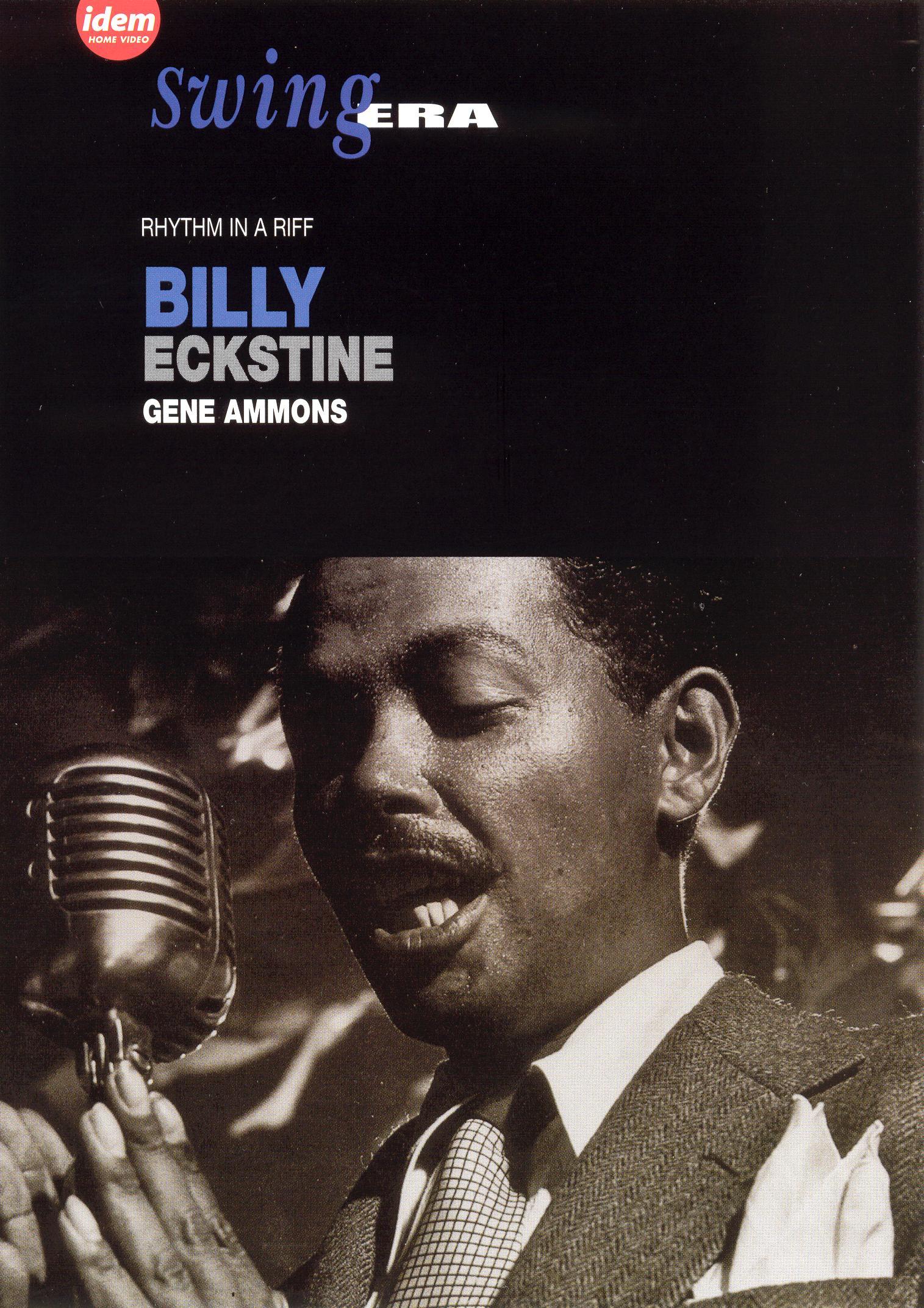 Swing Era: Billy Eckstine/Gene Ammons - Rhythm in a Riff