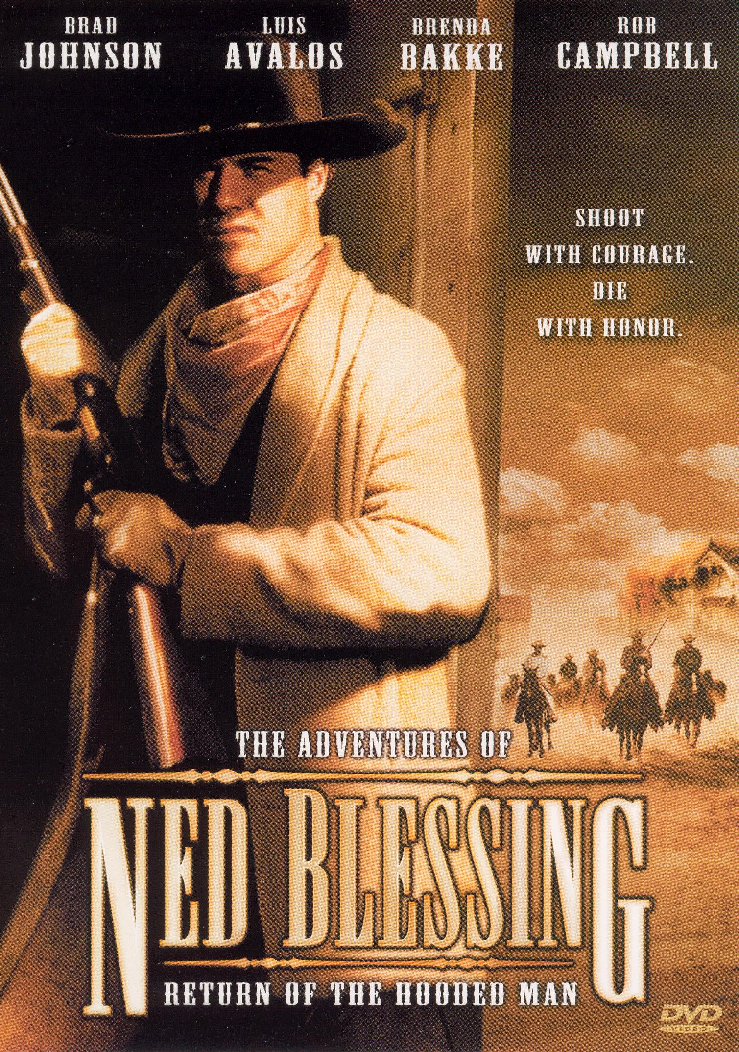 Ned Blessing: Return of the Hooded