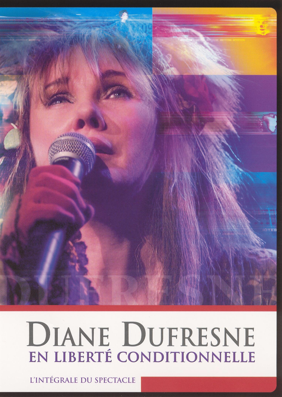 Diane Dufresne: En Liberte Conditionnelle