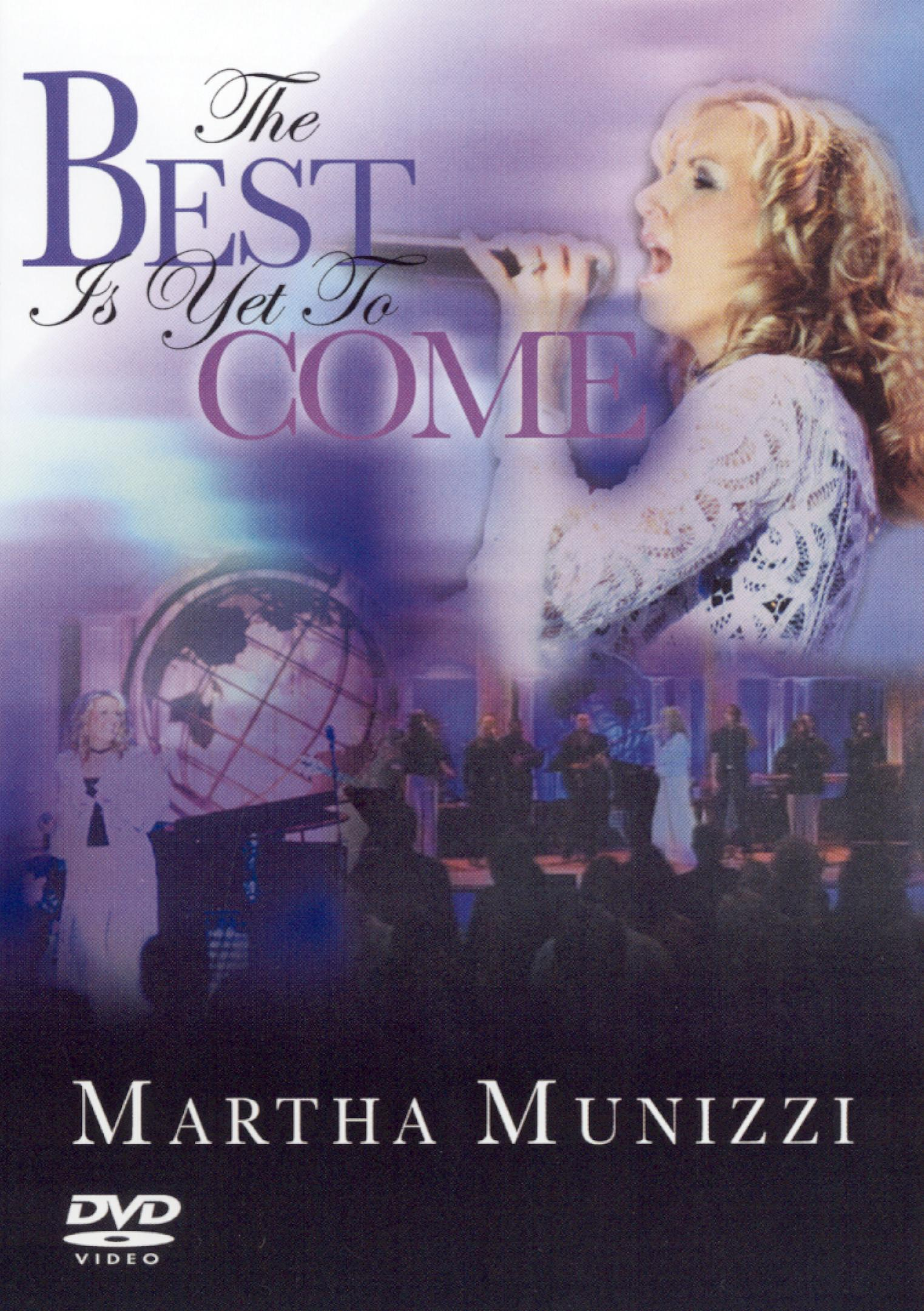 Martha Munizzi: The Best Is Yet to Come