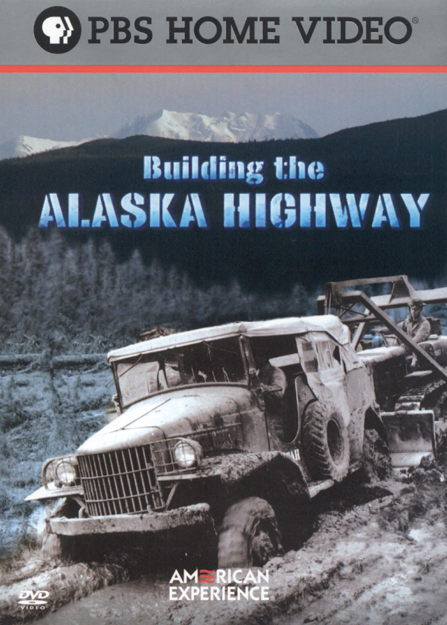 American Experience: Building the Alaska Highway (2005)