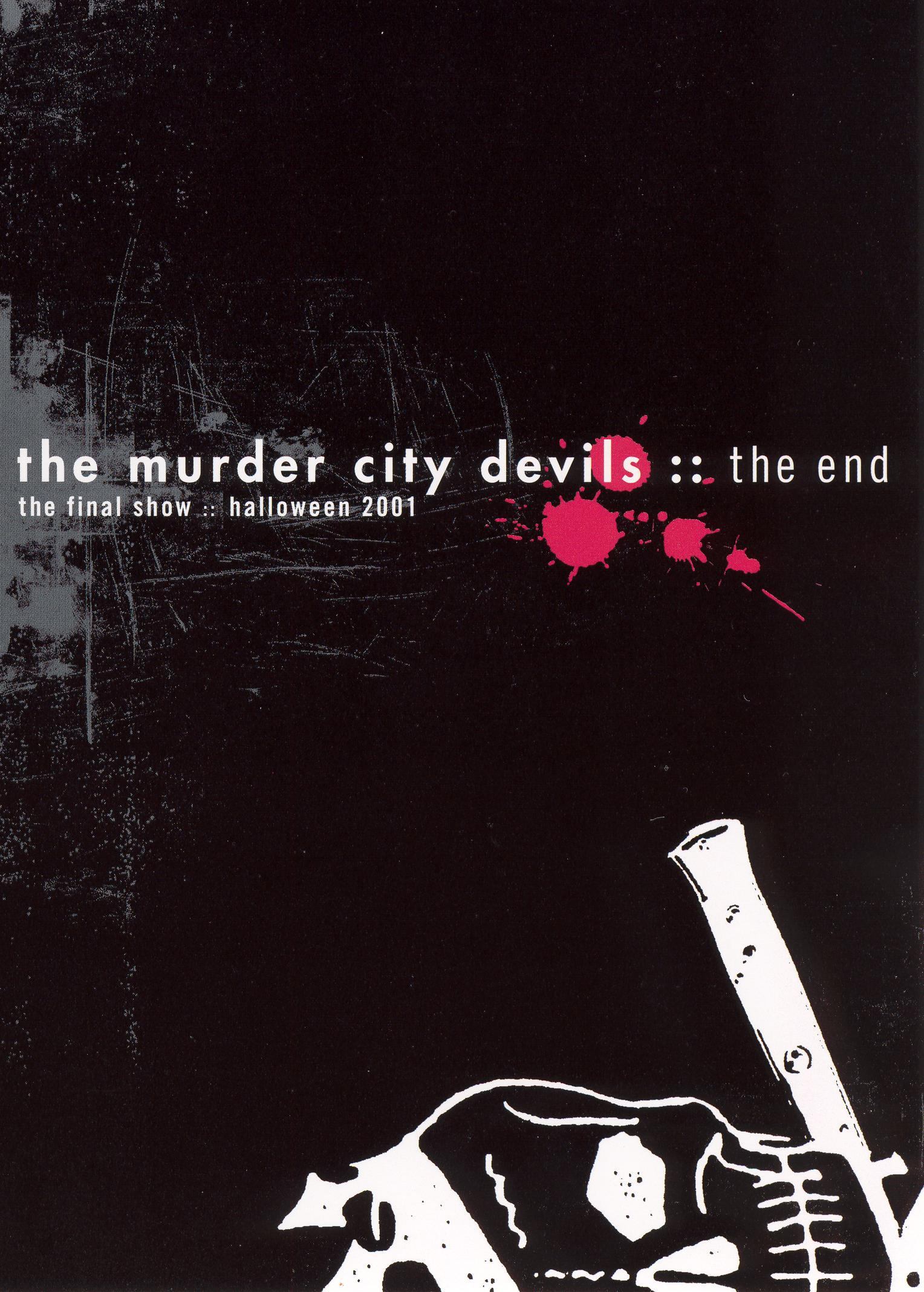 The Murder City Devils: The End - Final Show Halloween 2001