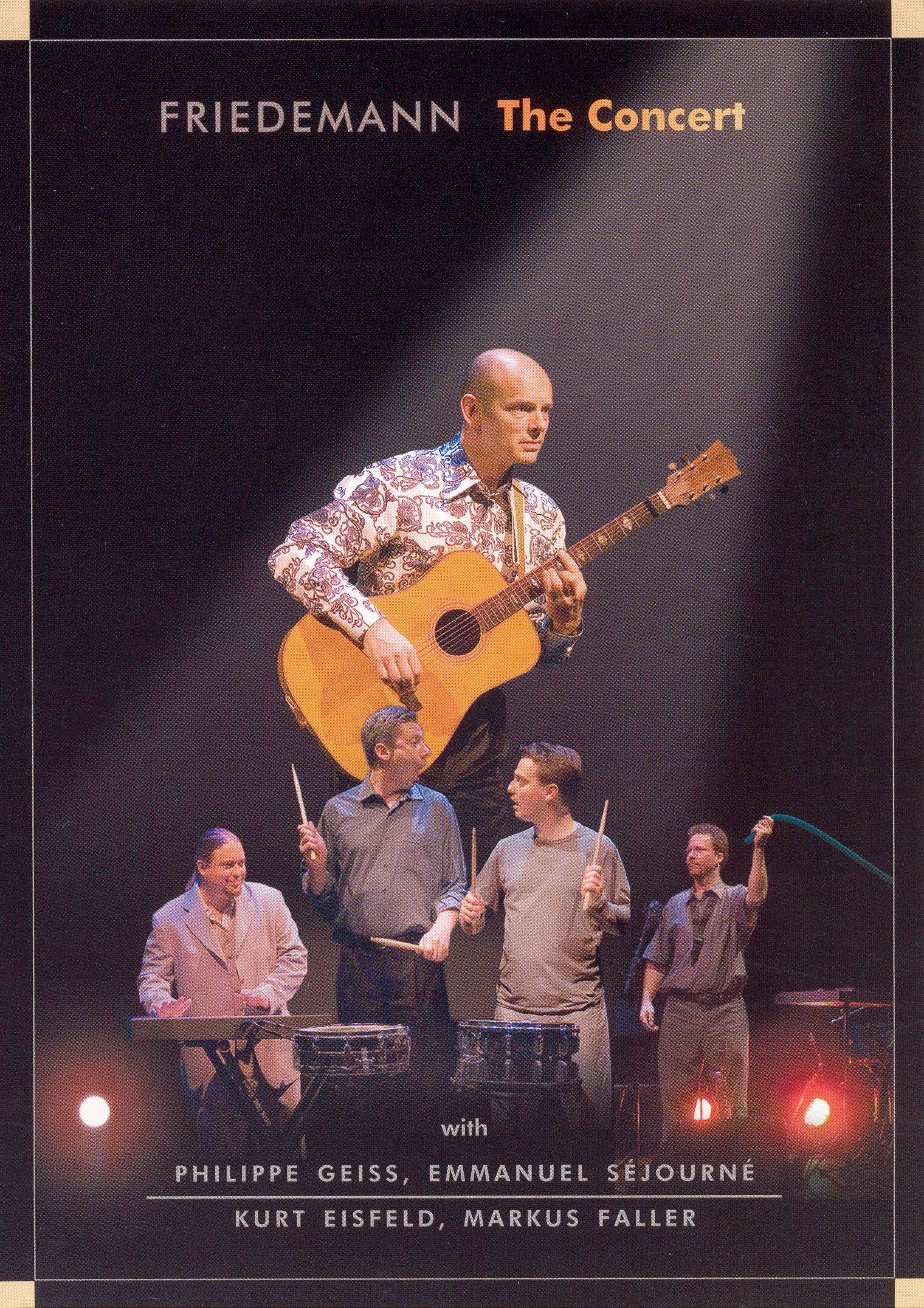 Friedemann: The Concert