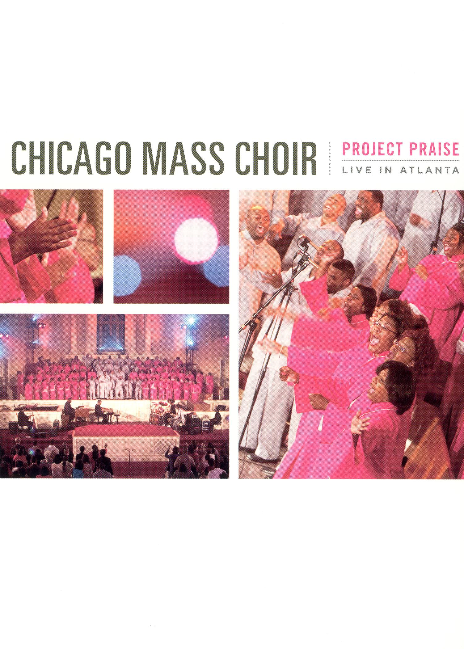 Chicago Mass Choir: Project Praise - Live in Atlanta
