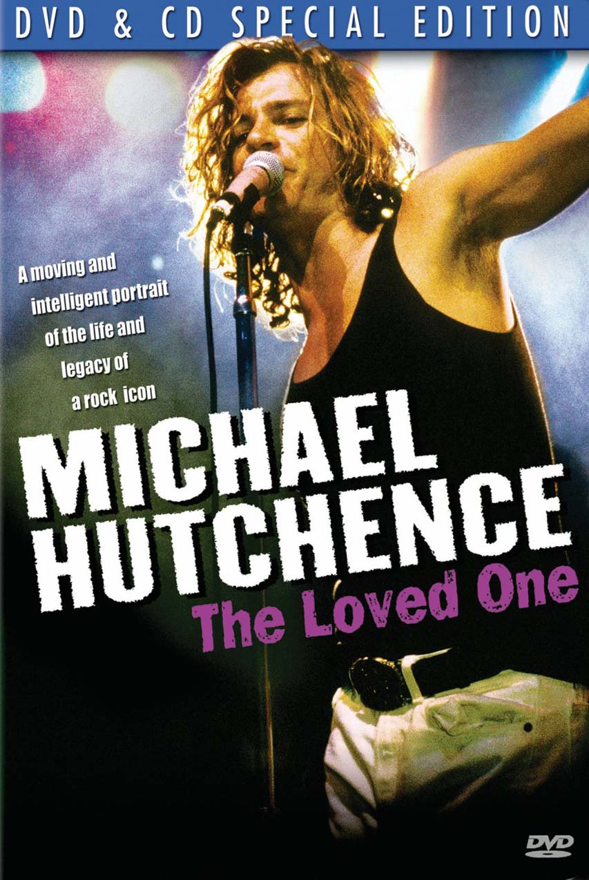 Michael Hutchence: The Loved One
