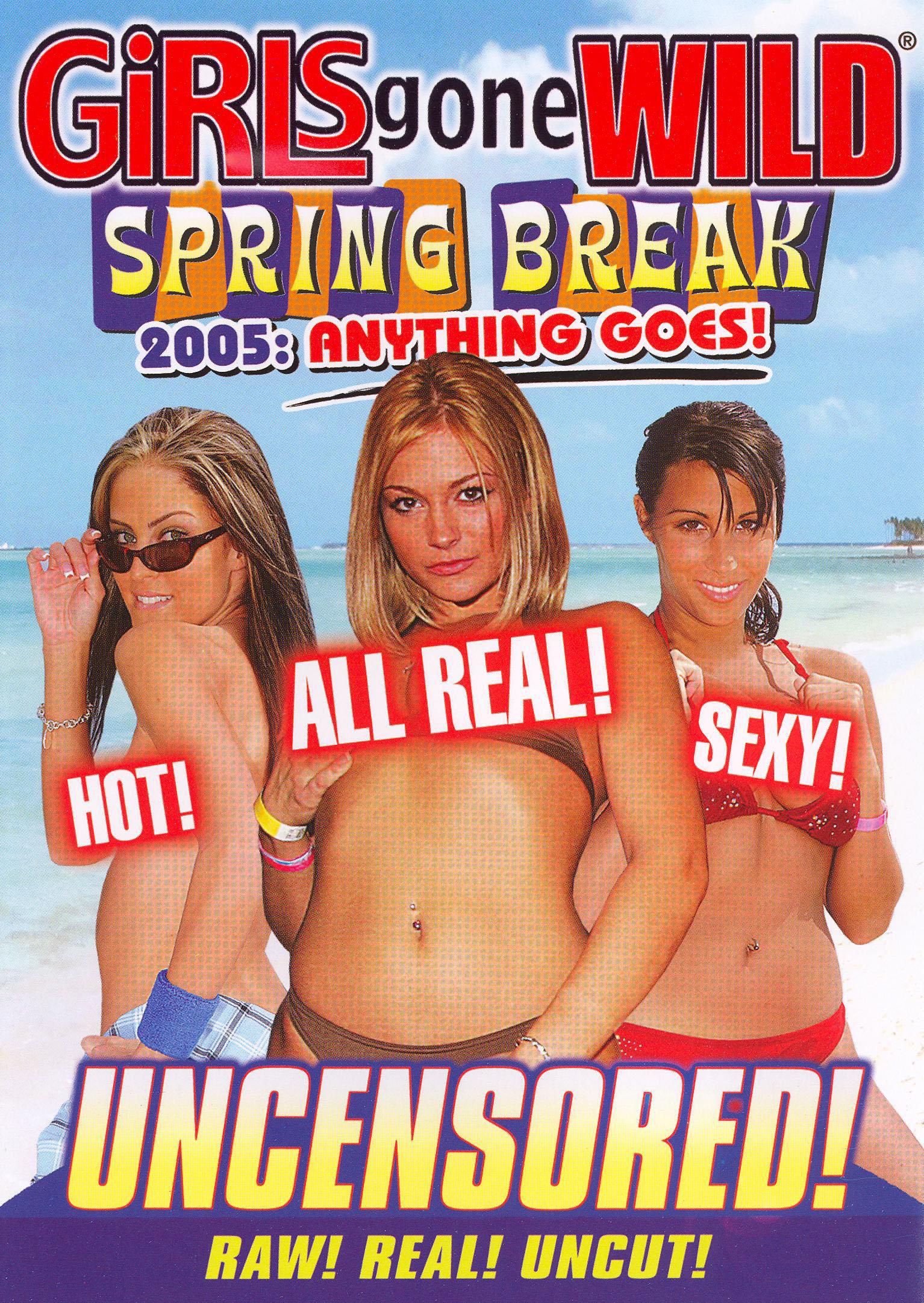 Girls Gone Wild: Spring Break 2005 - Anything Goes