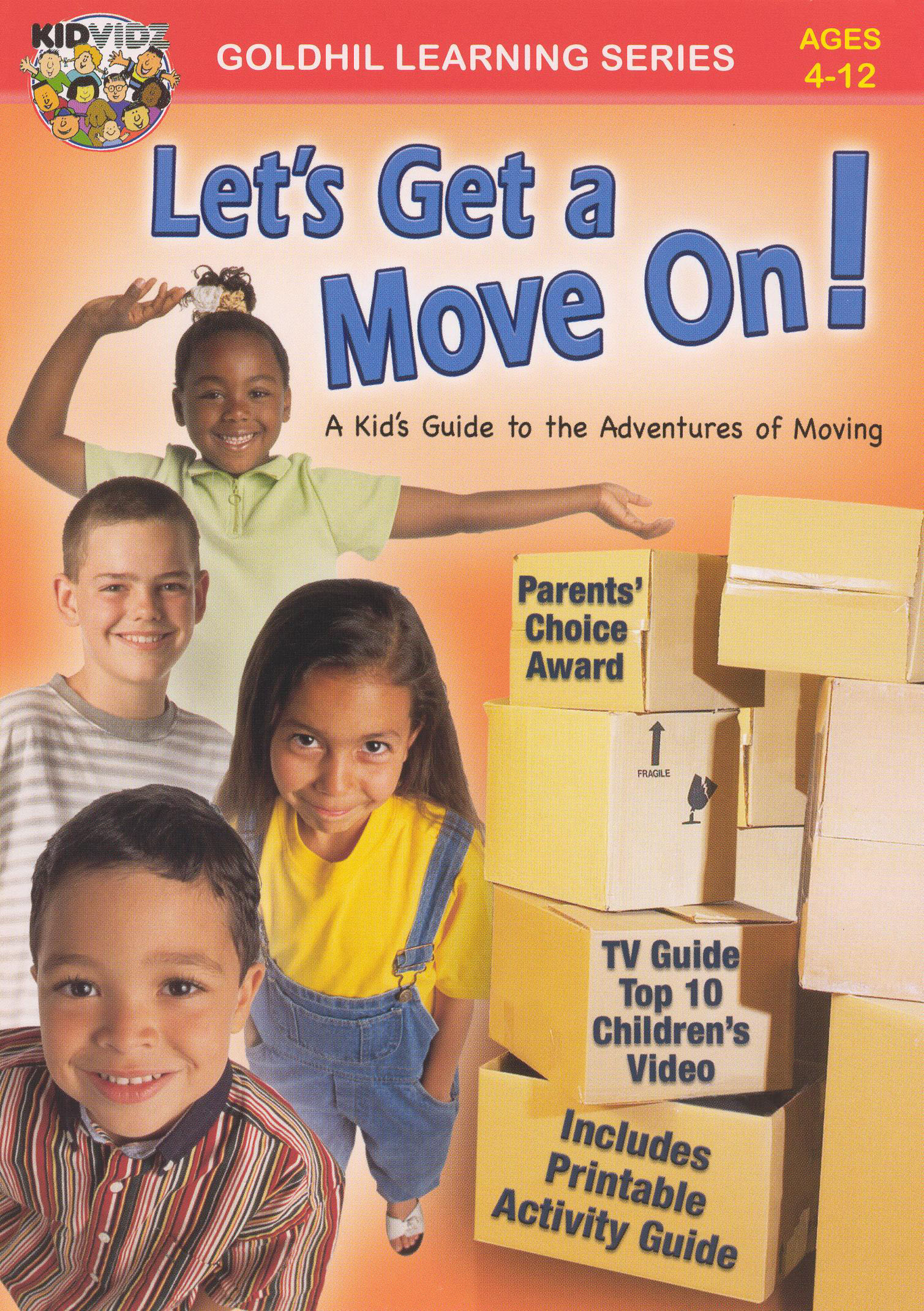Let's Get a Move On! A Kid's Guide to a Family Move