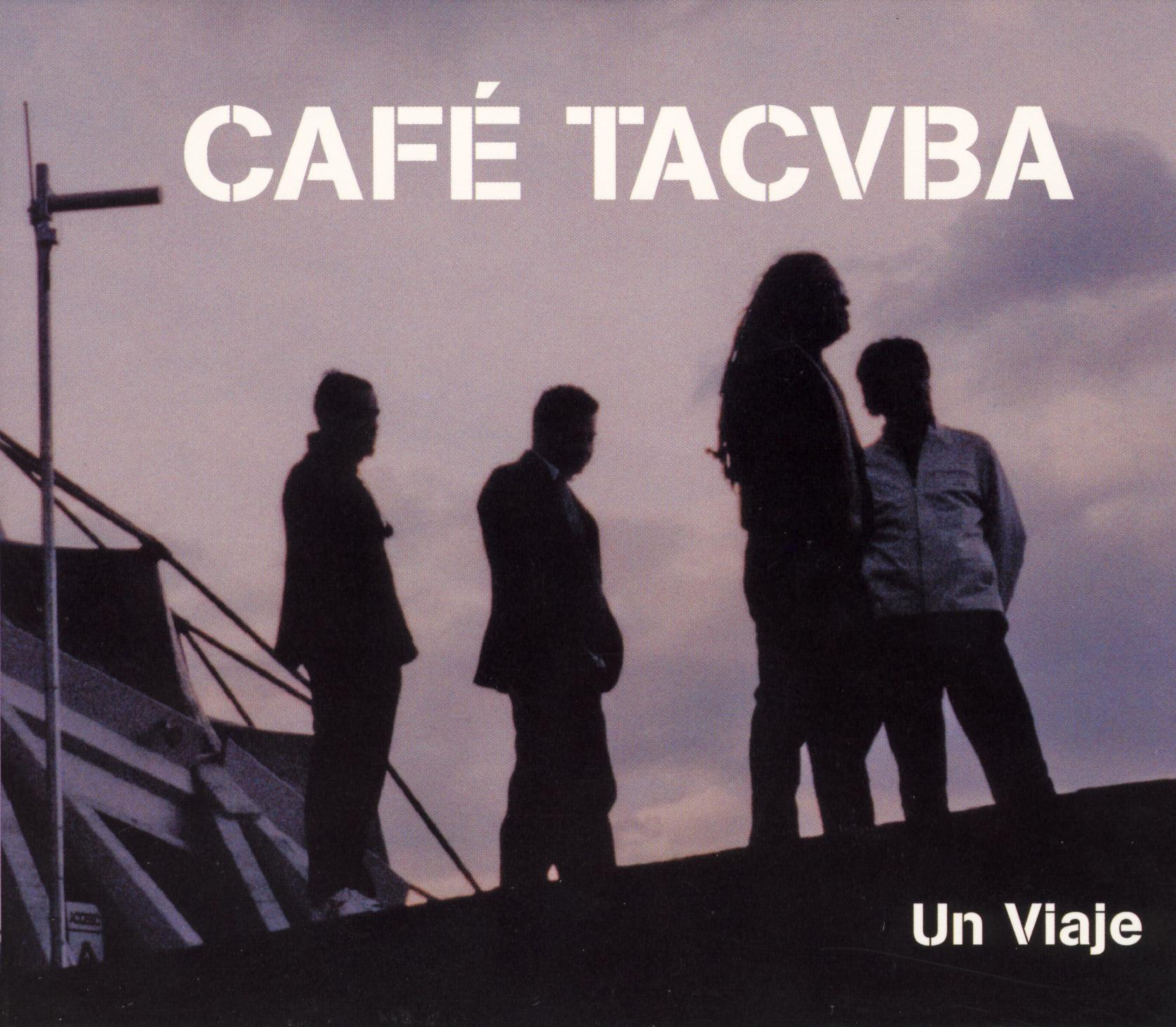Cafe Tacuba: Un Viaje