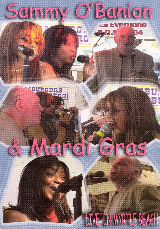 Sammy O'Bannion and Mardi Gras: Live in Myrtle Beach