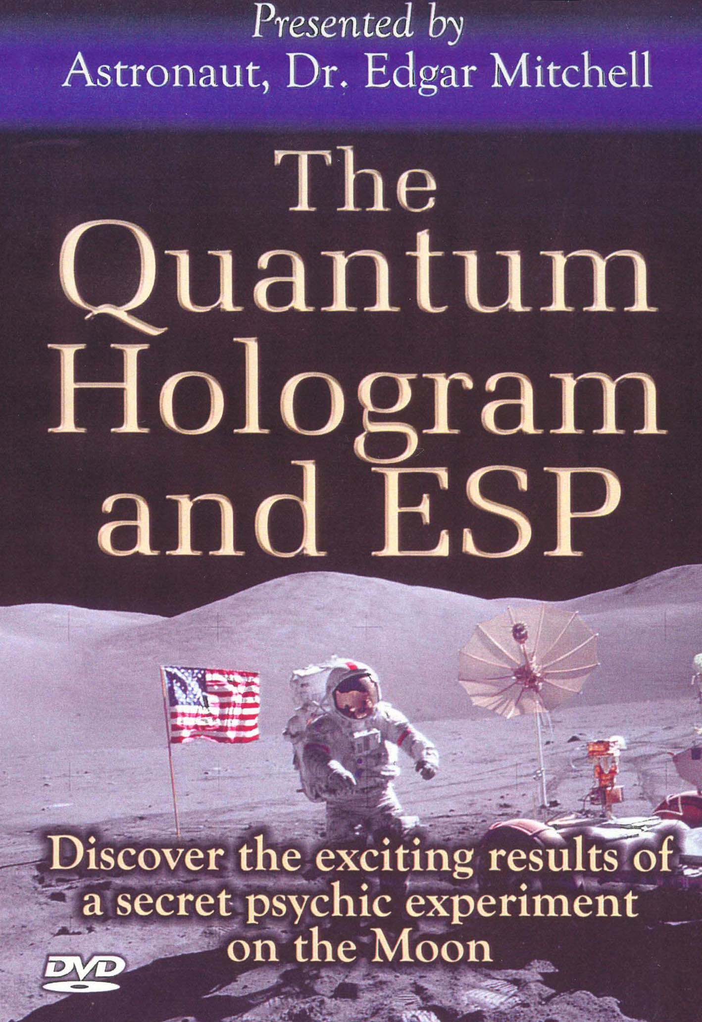 The Quantum Hologram and ESP