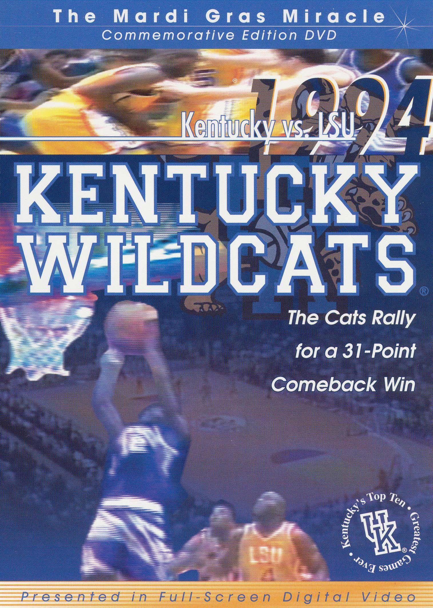 Kentucky Wildcats: The Mardi Gras Miracle