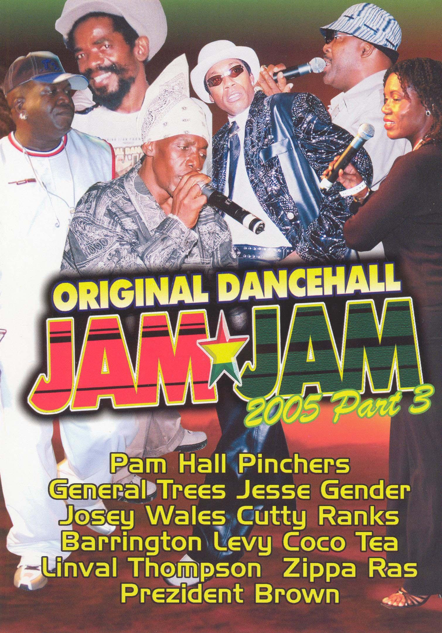 Original Dancehall Jam Jam 2005, Vol. 3