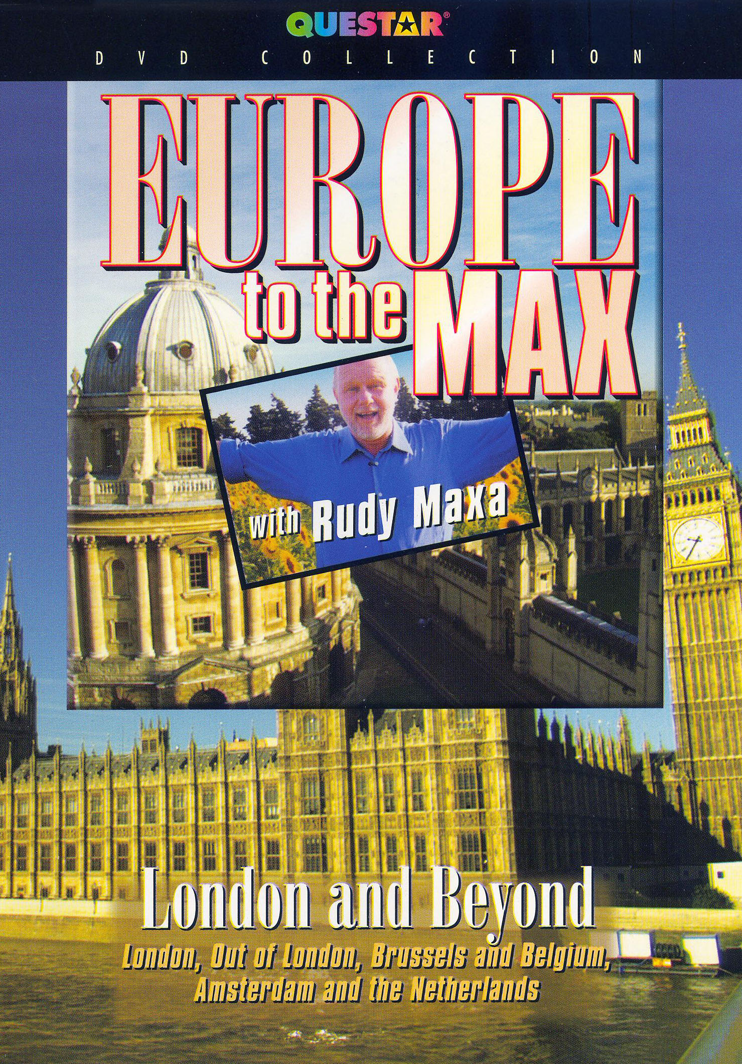 Rudy Maxa: Europe To the Max - London And Beyond
