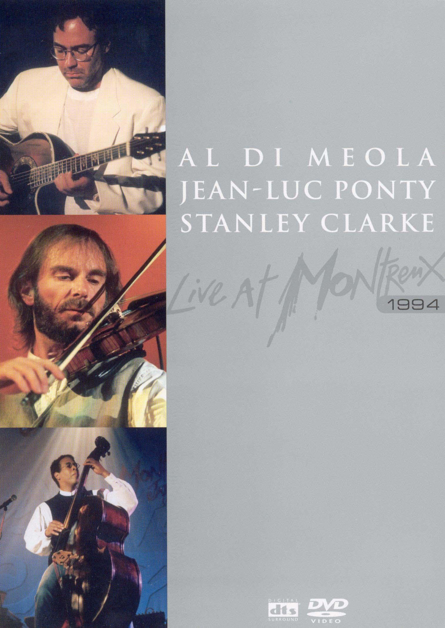 Al Di Meola/Stanley Clarke/Jean-Luc Ponty: Live at Montreux 1994
