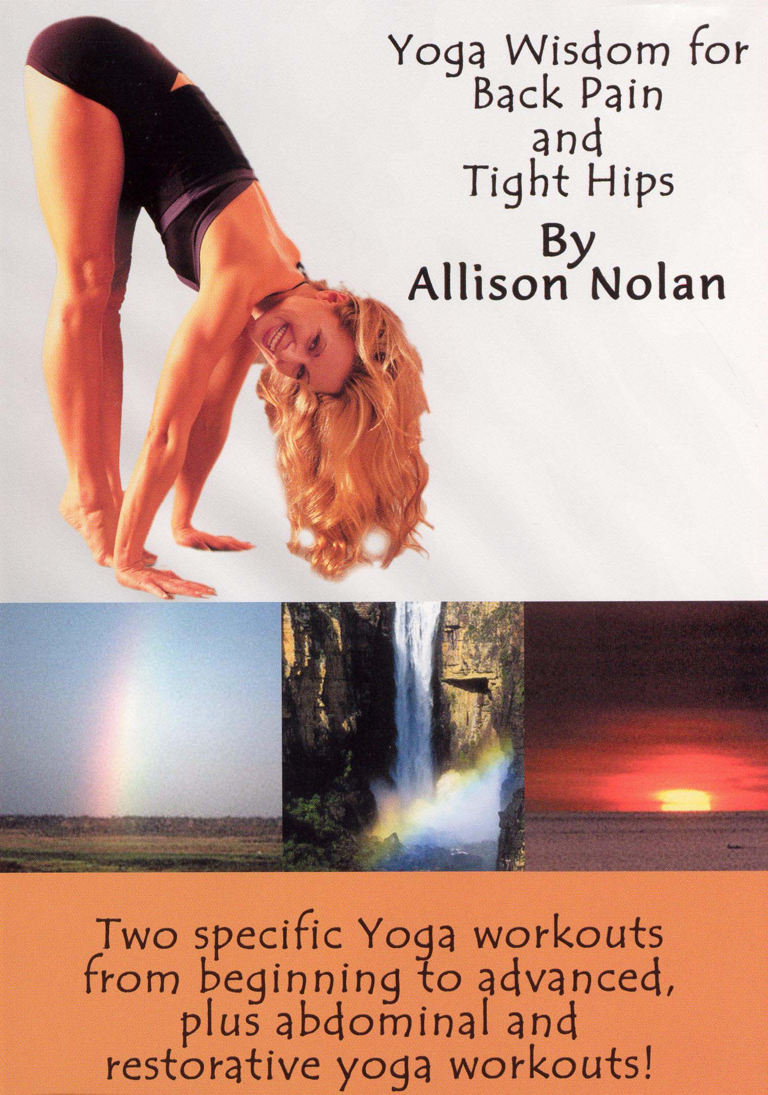 Yoga Wisdom for Back Pain and Tight Hips