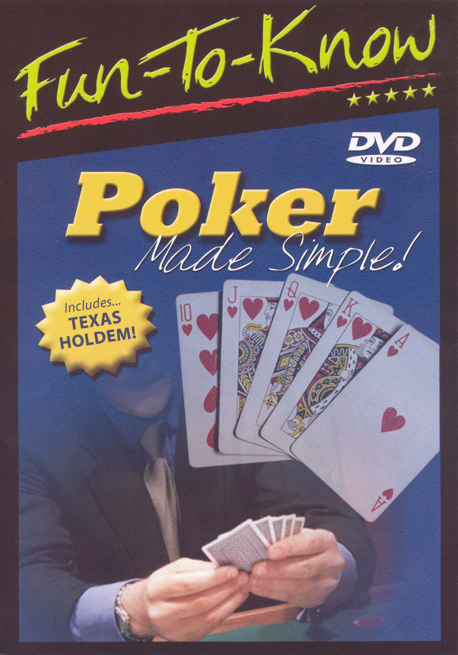 Fun To Know: Poker Made Simple