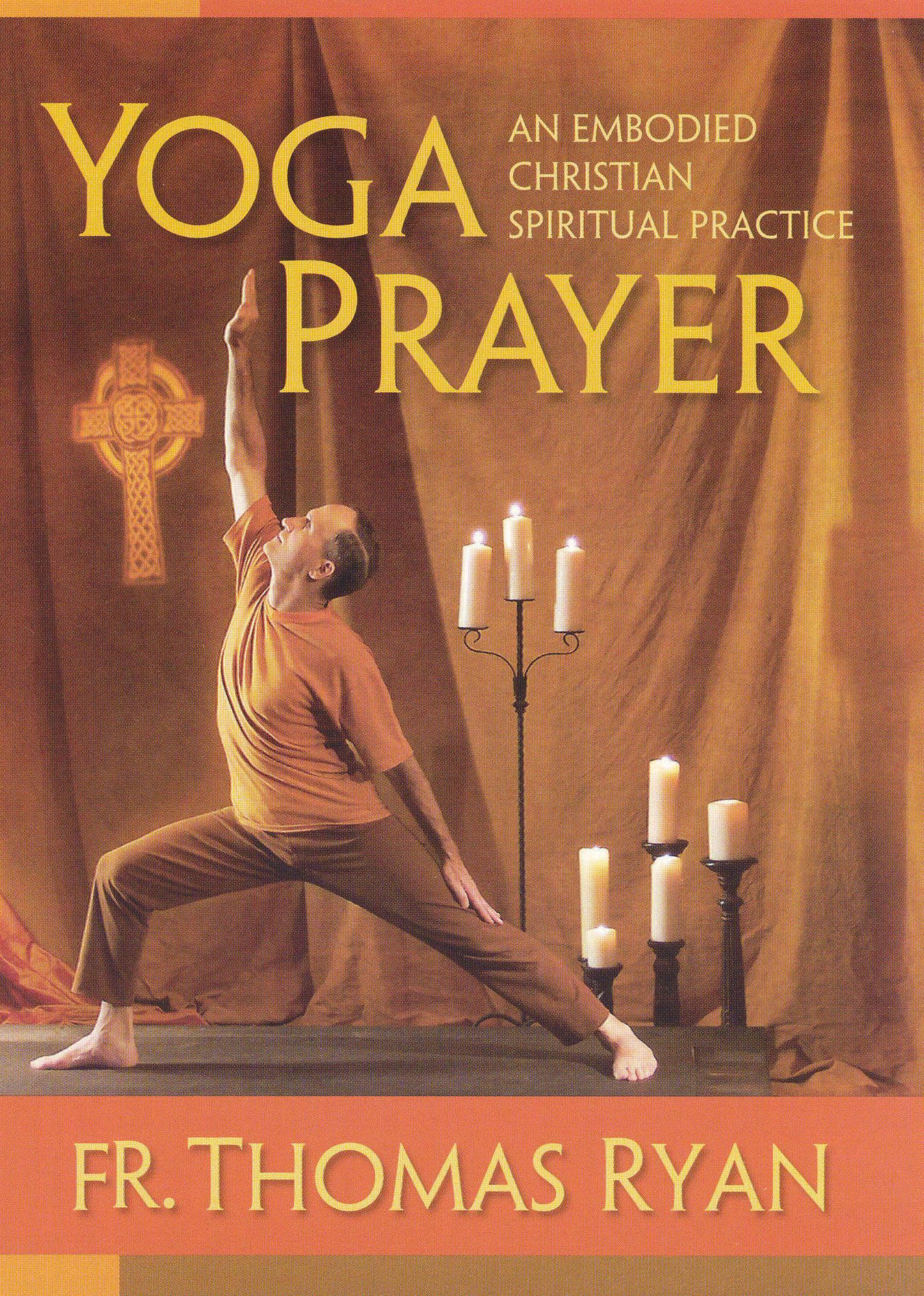 Thomas Ryan: Yoga Prayer