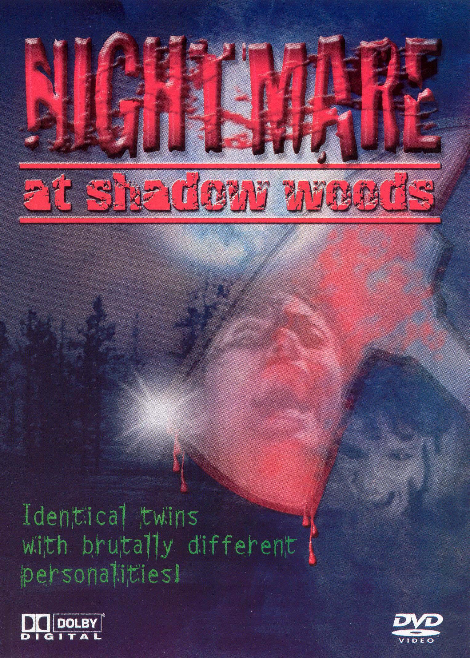 Nightmare at Shadow Woods