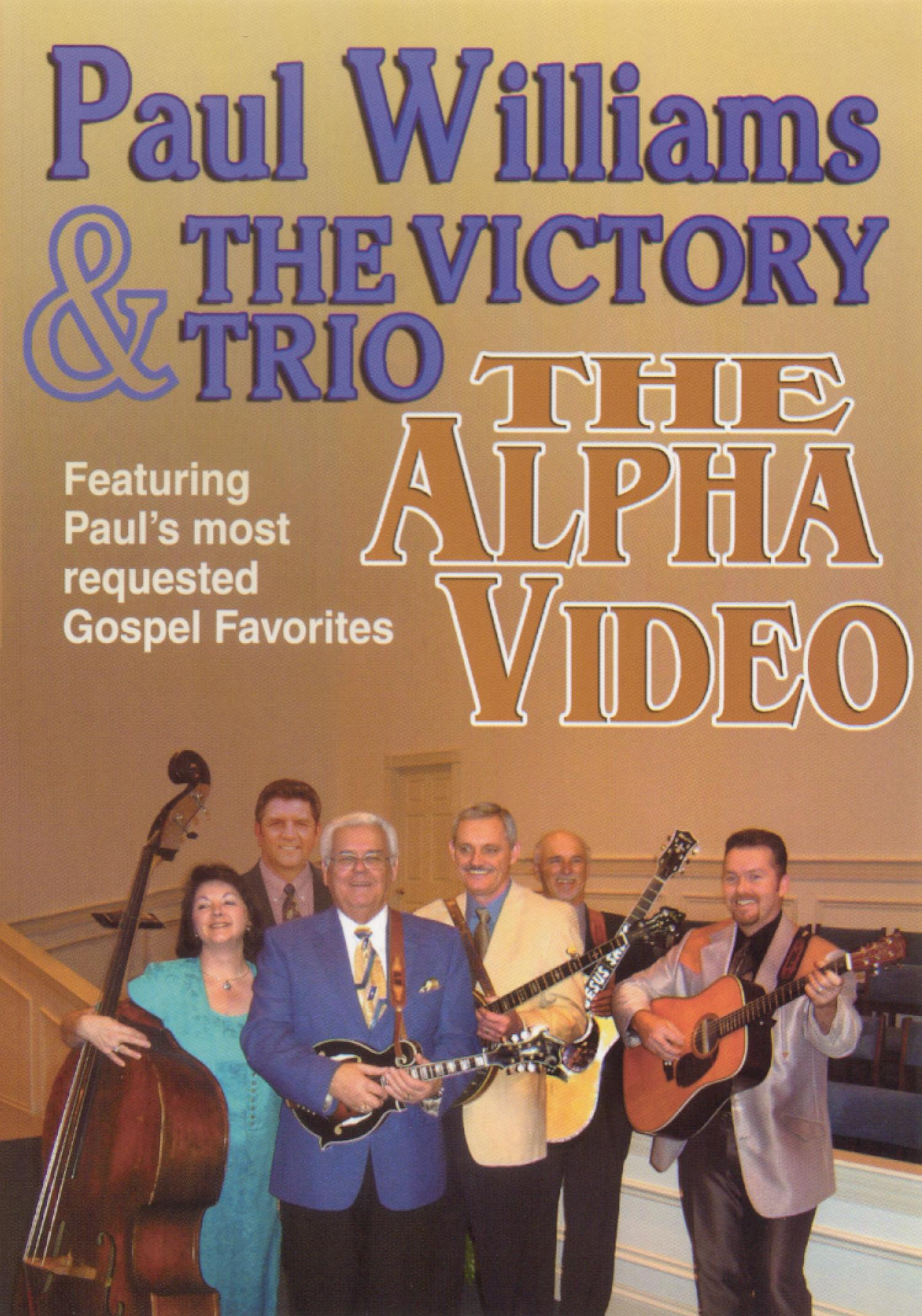 Paul Williams and the Victory Trio: The Alpha Video