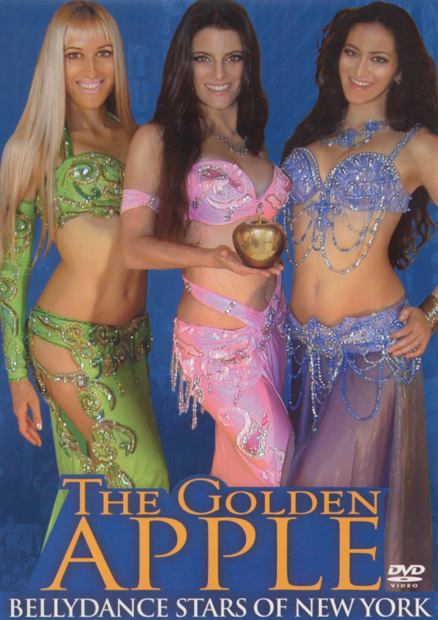 The Golden Apple: Bellydance Stars of New York