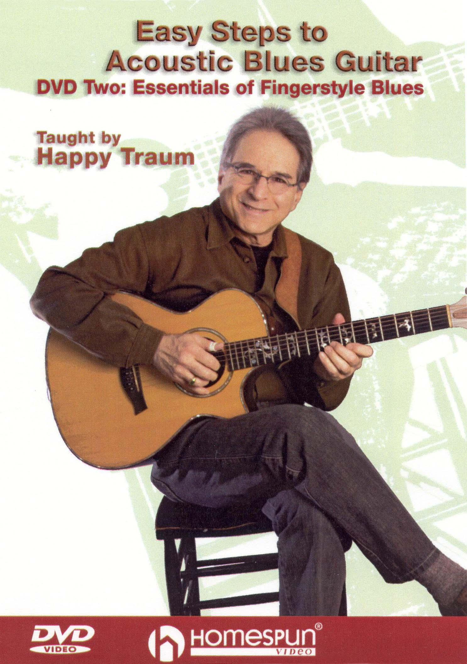 Happy Traum: Essentials of Fingerstyle Blues, Vol. 2