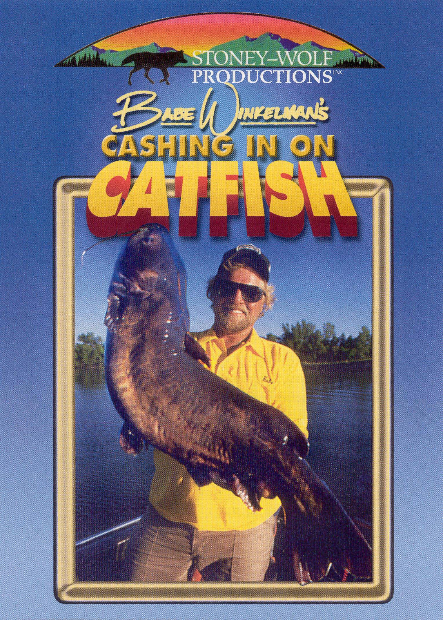 Babe Winkelman: Cashing in on Catfish