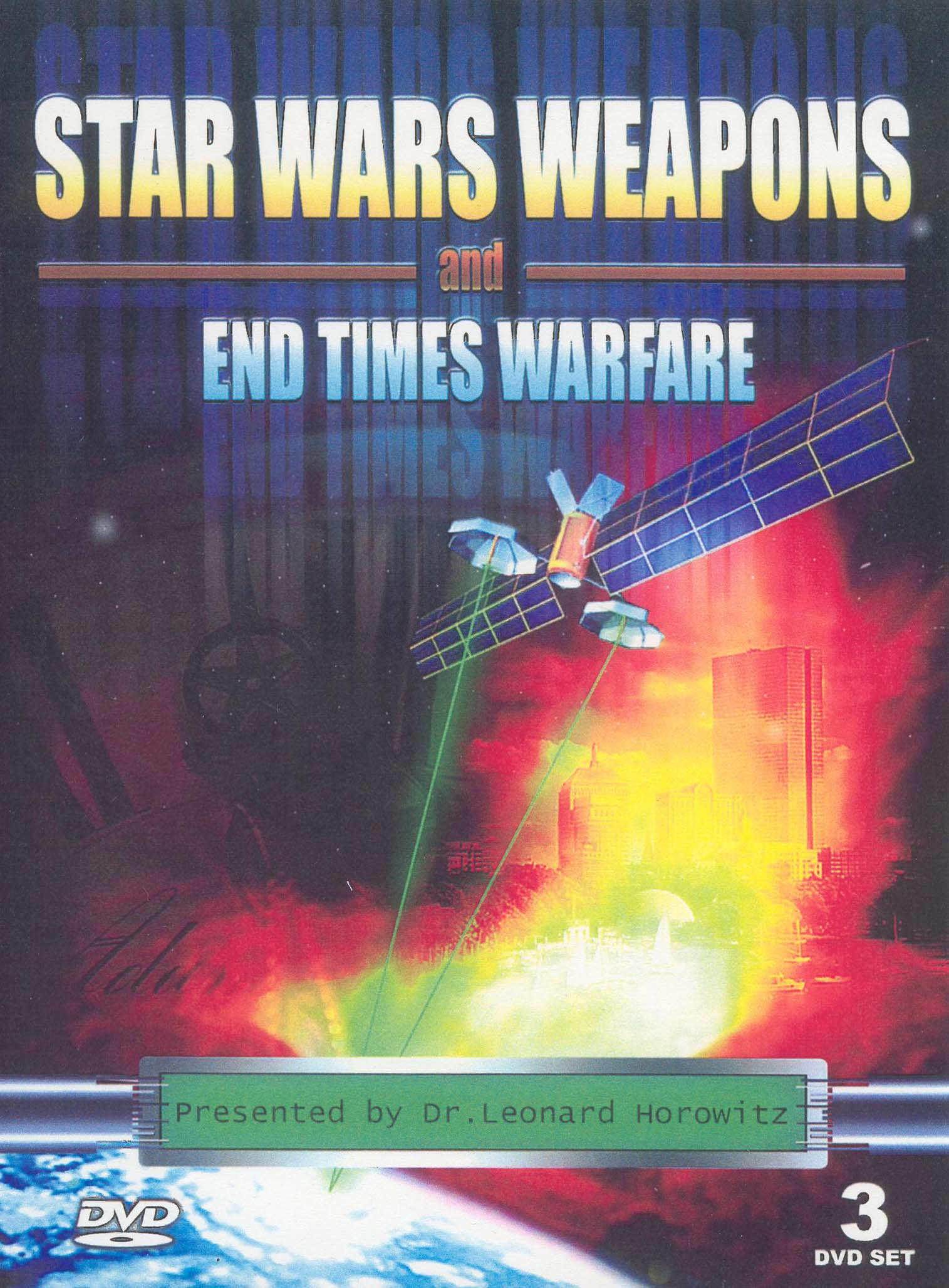 Len Horowitz: Star Wars Weapons and End Times Warfare